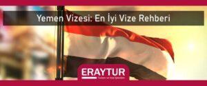 Yemen vizesi en iyi vize rehberi