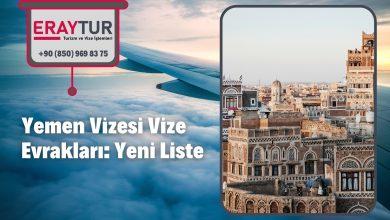 Yemen Vizesi Vize Evrakları: Yeni Liste [2021] 1 – yemen vizesi vize evraklari yeni liste 2021 1
