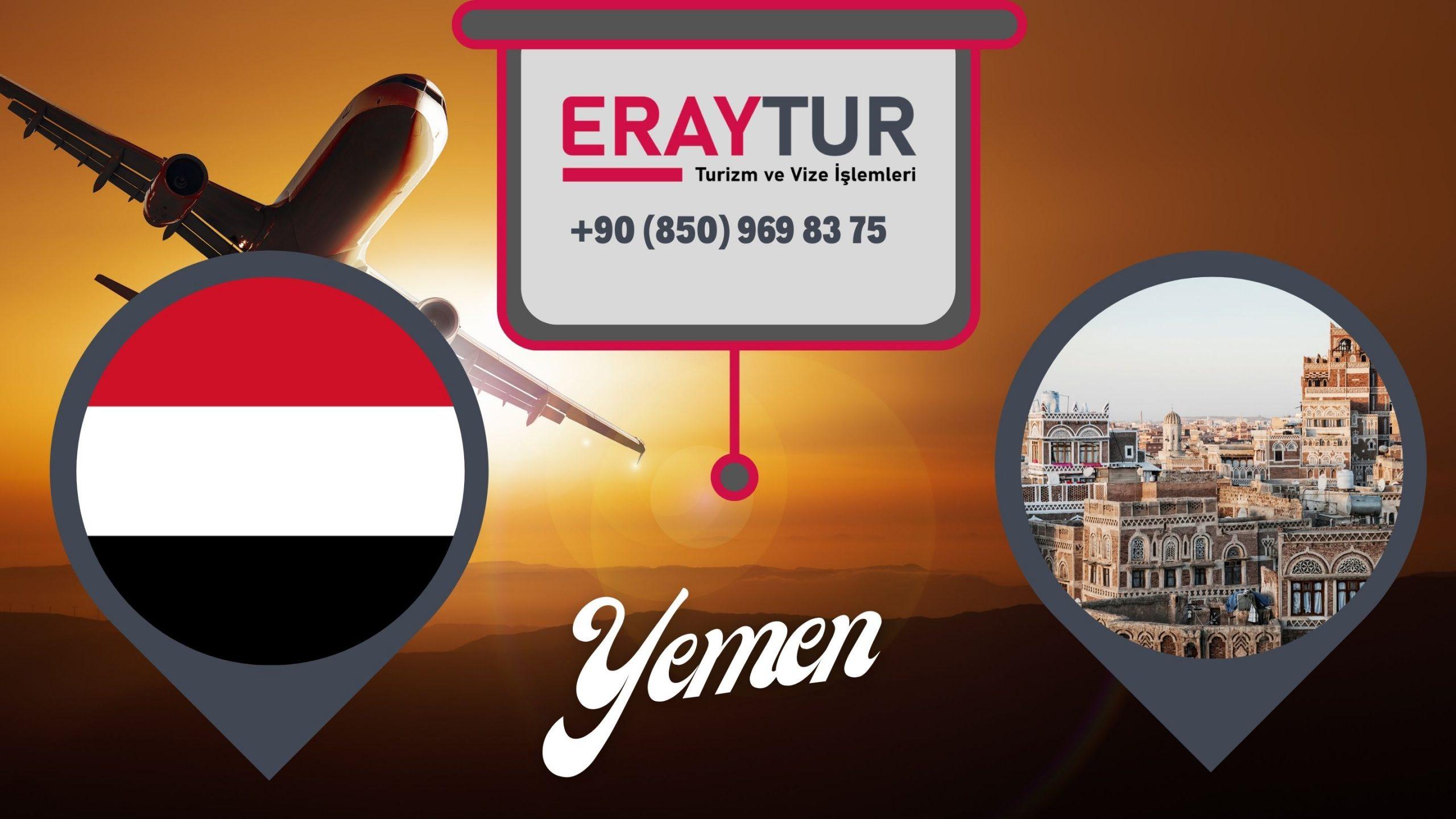 Yemen Vizesi Vize Evrakları: Yeni Liste [2021]