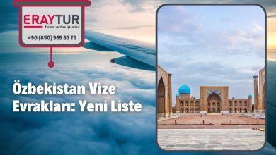 Özbekistan Vize Evrakları: Yeni Liste [2021] 2 – zbekistan vize evraklari yeni liste 2021 1
