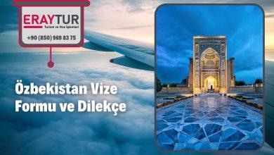 Özbekistan Vize Formu ve Dilekçe