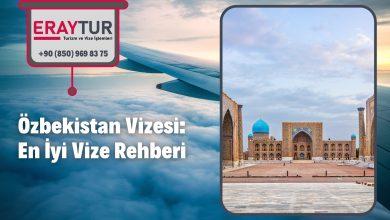 Özbekistan Vizesi: En İyi Vize Rehberi 1 – zbekistan vizesi en iyi vize rehberi 1