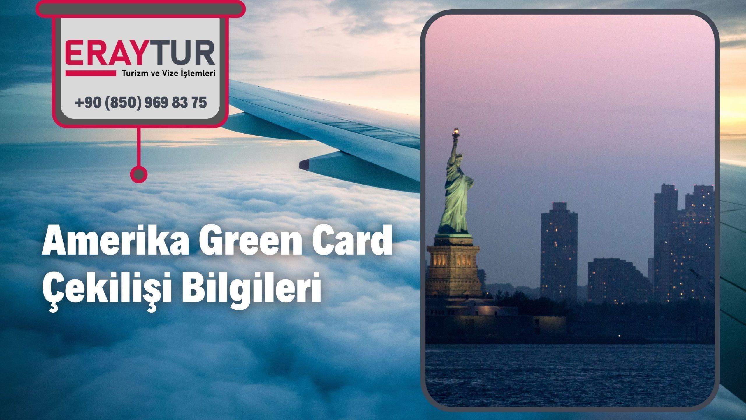 Amerika Green Card Çekilişi Bilgileri