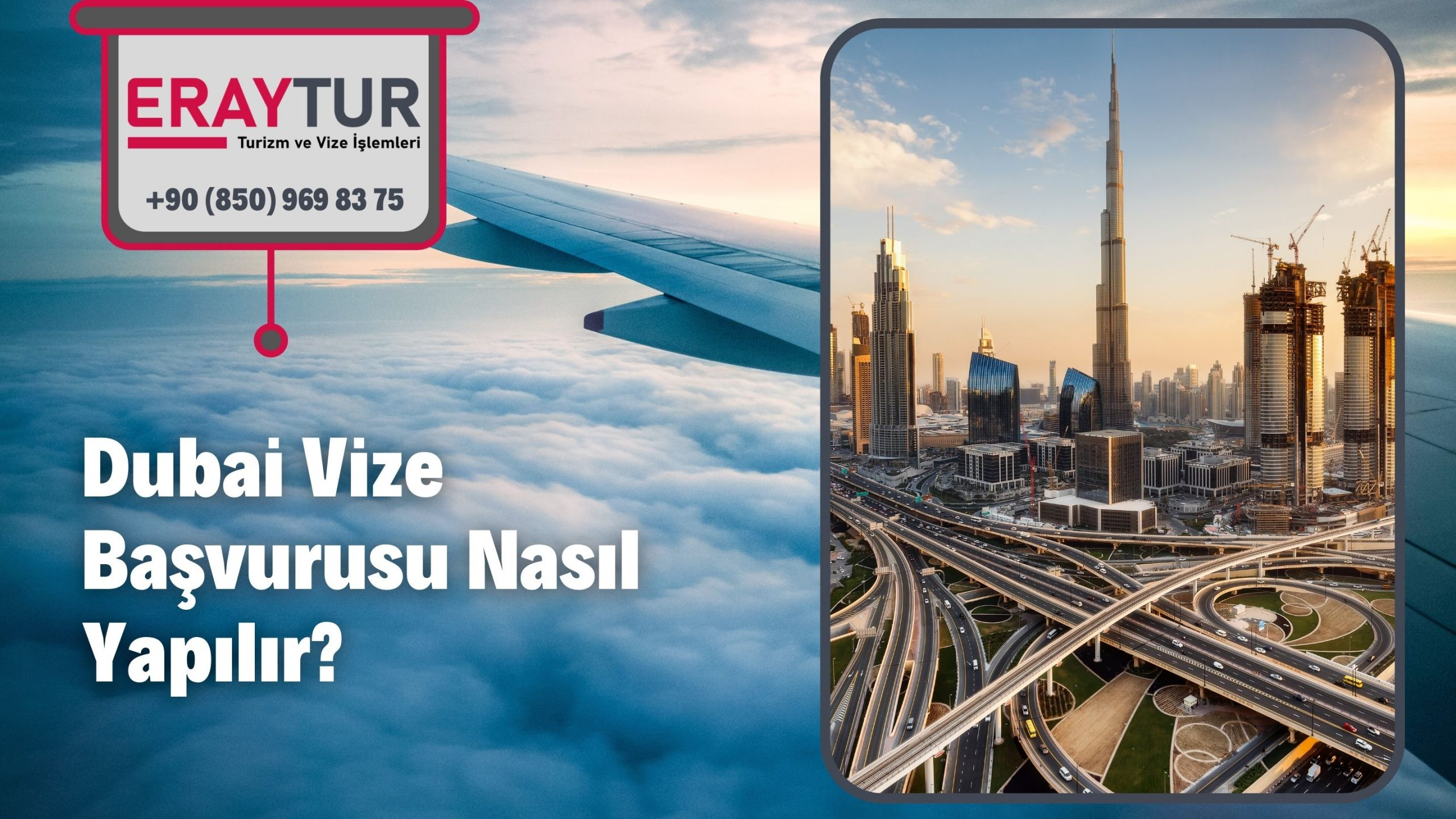 Dubai Vize Başvurusu Nasıl Yapılır?