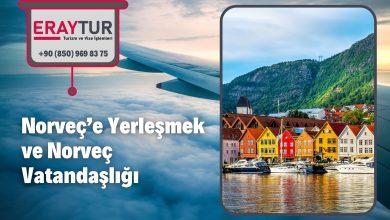 Norveç'e Yerleşmek ve Norveç Vatandaşlığı