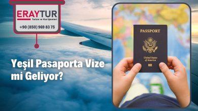 Yeşil Pasaporta Vize mi Geliyor?