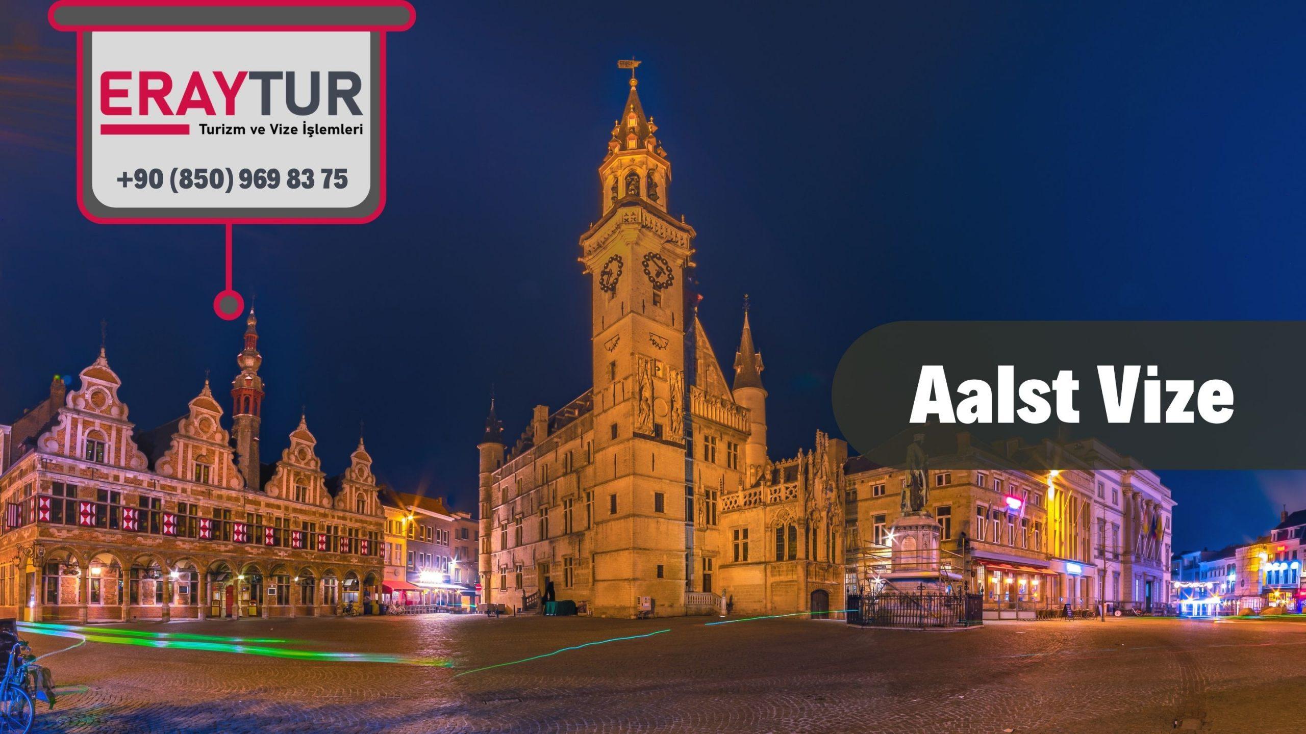 Belçika Aalst Vize Başvurusu