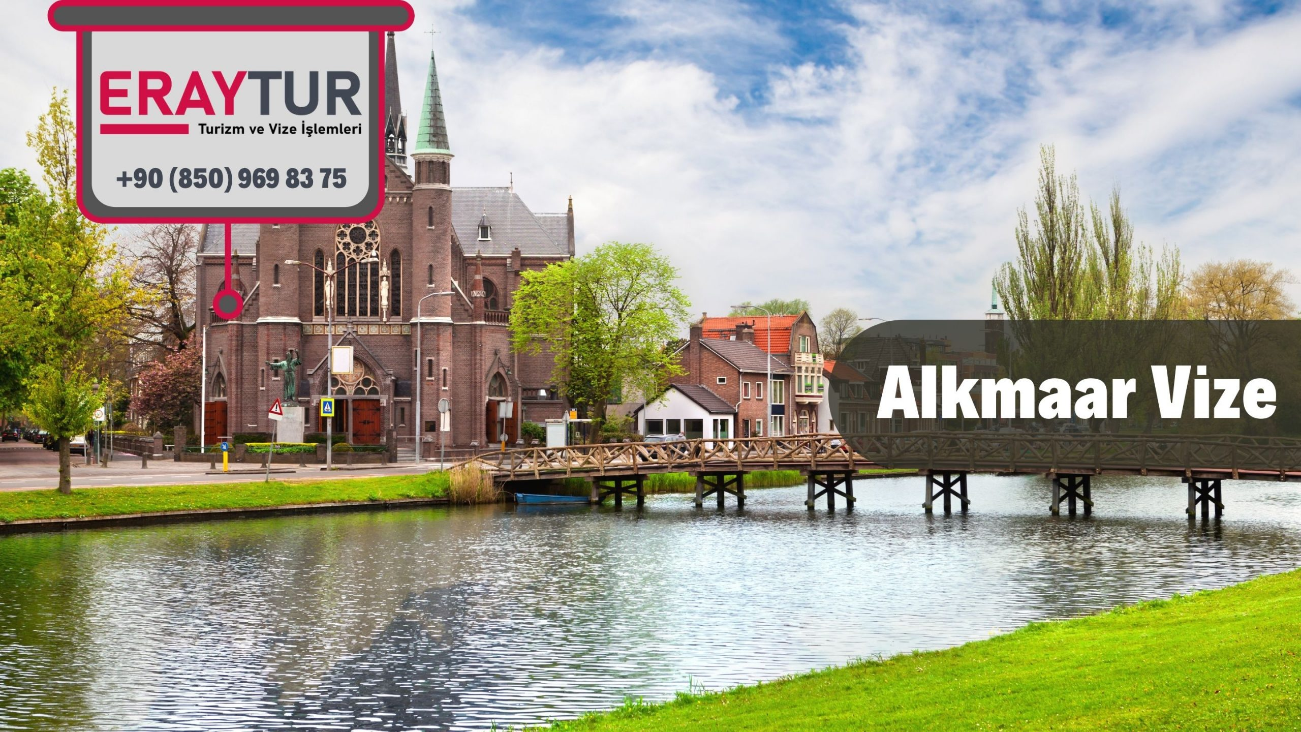Hollanda Alkmaar Vize Başvurusu