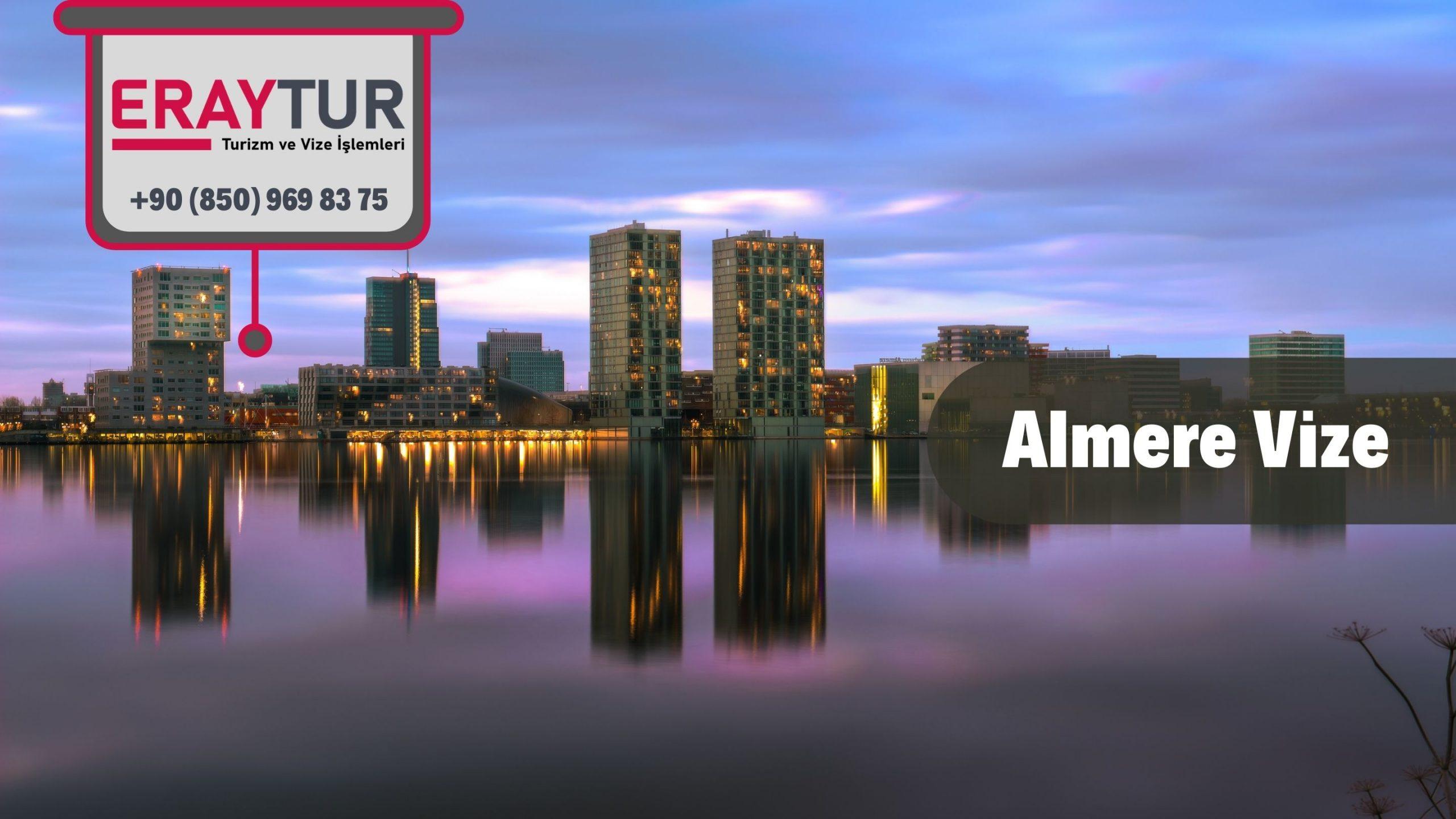Hollanda Almere Vize Başvurusu