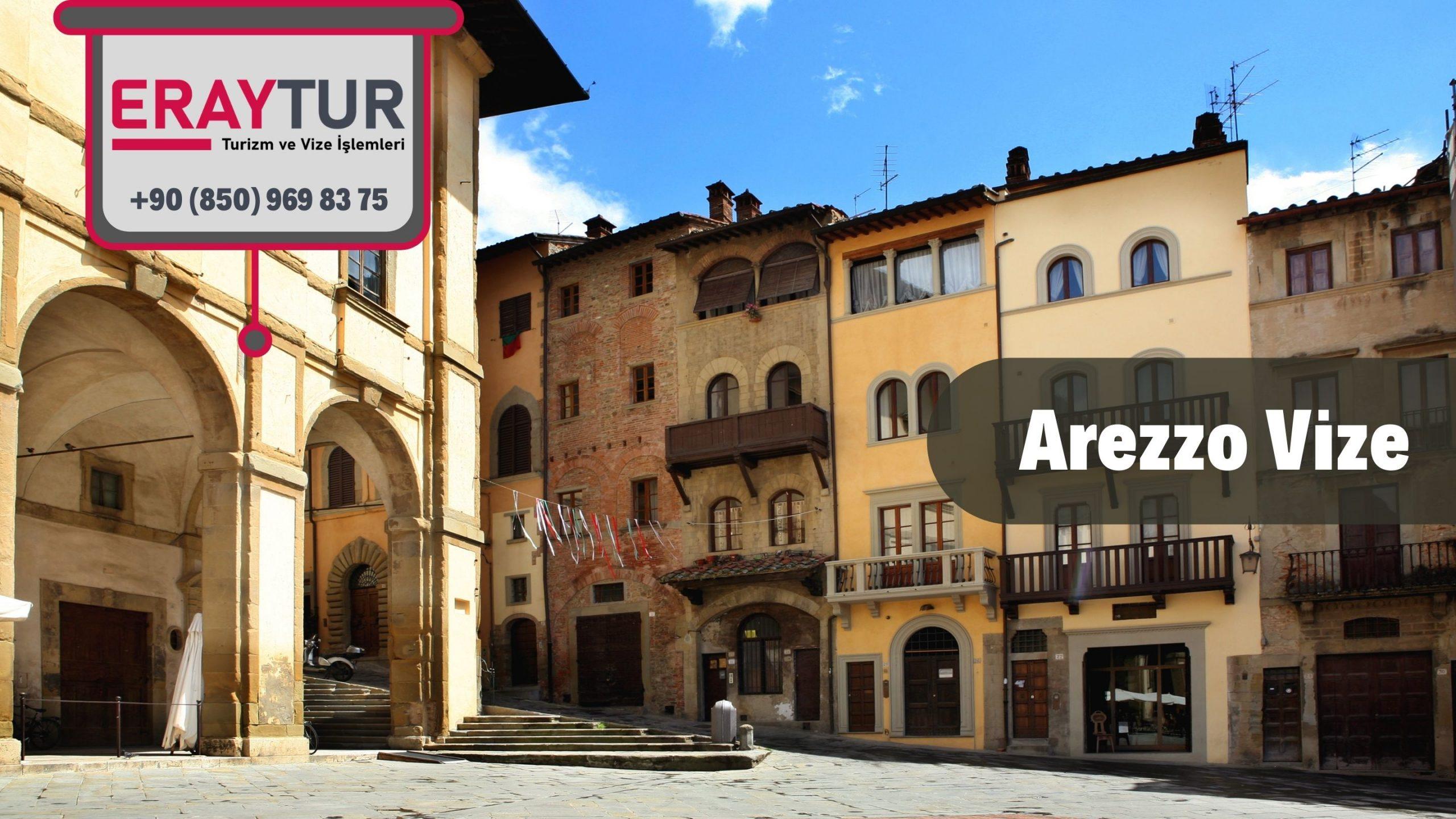 İtalya Arezzo Vize Başvurusu