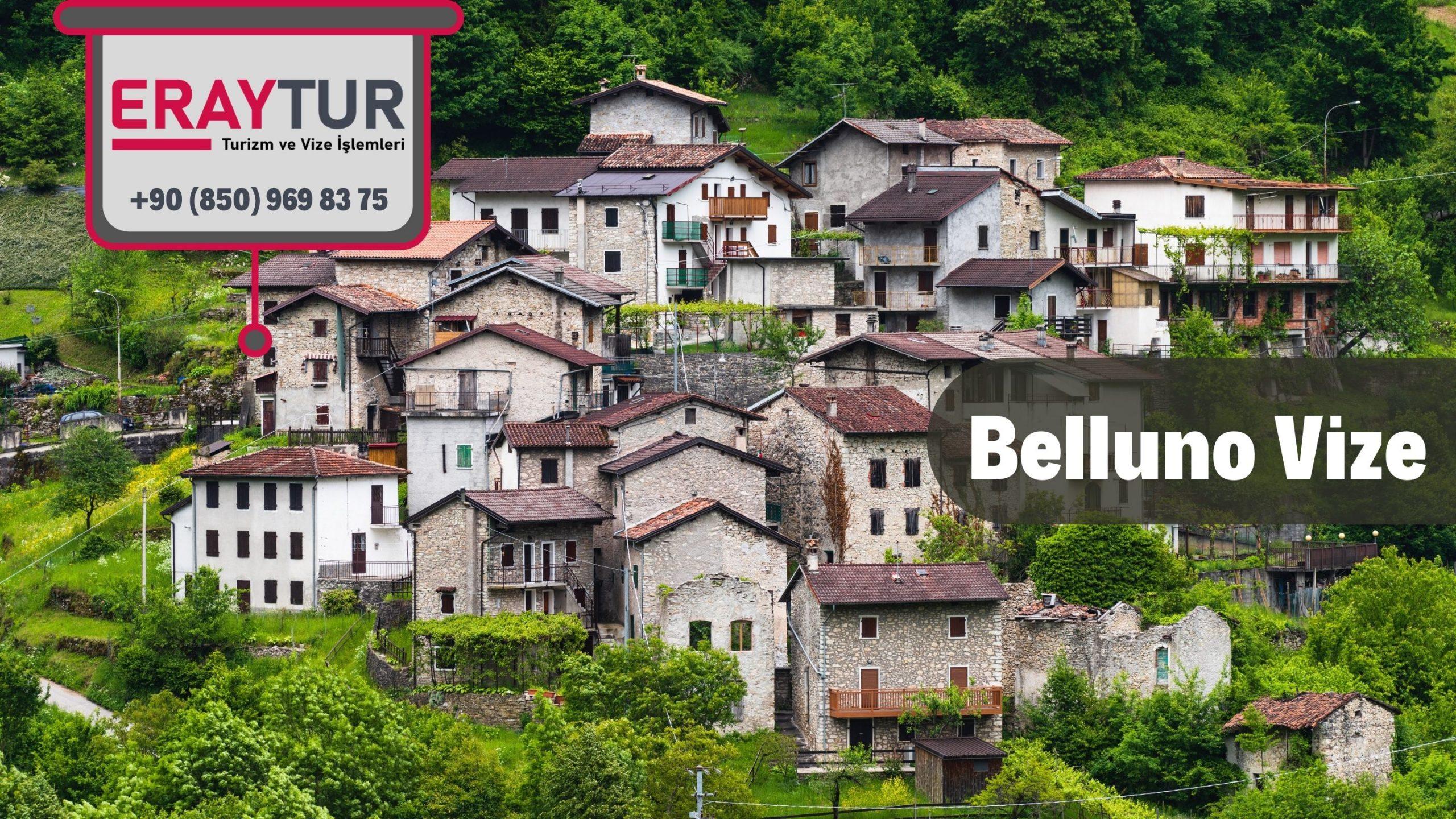 İtalya Belluno Vize Başvurusu