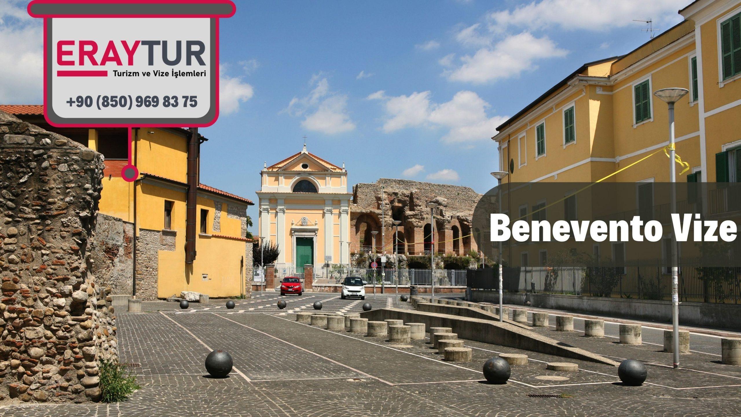 İtalya Benevento Vize Başvurusu