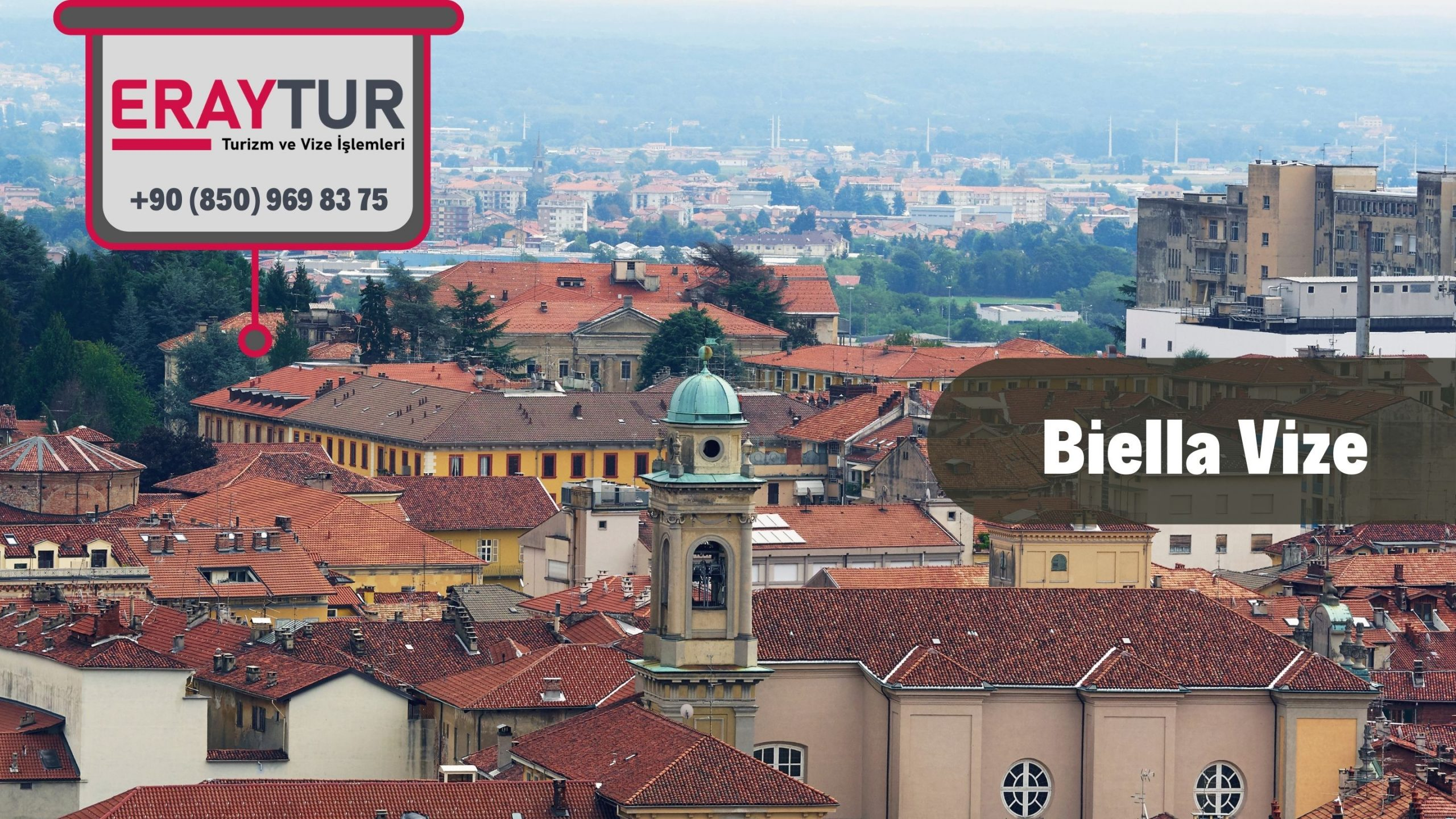 İtalya Biella Vize Başvurusu