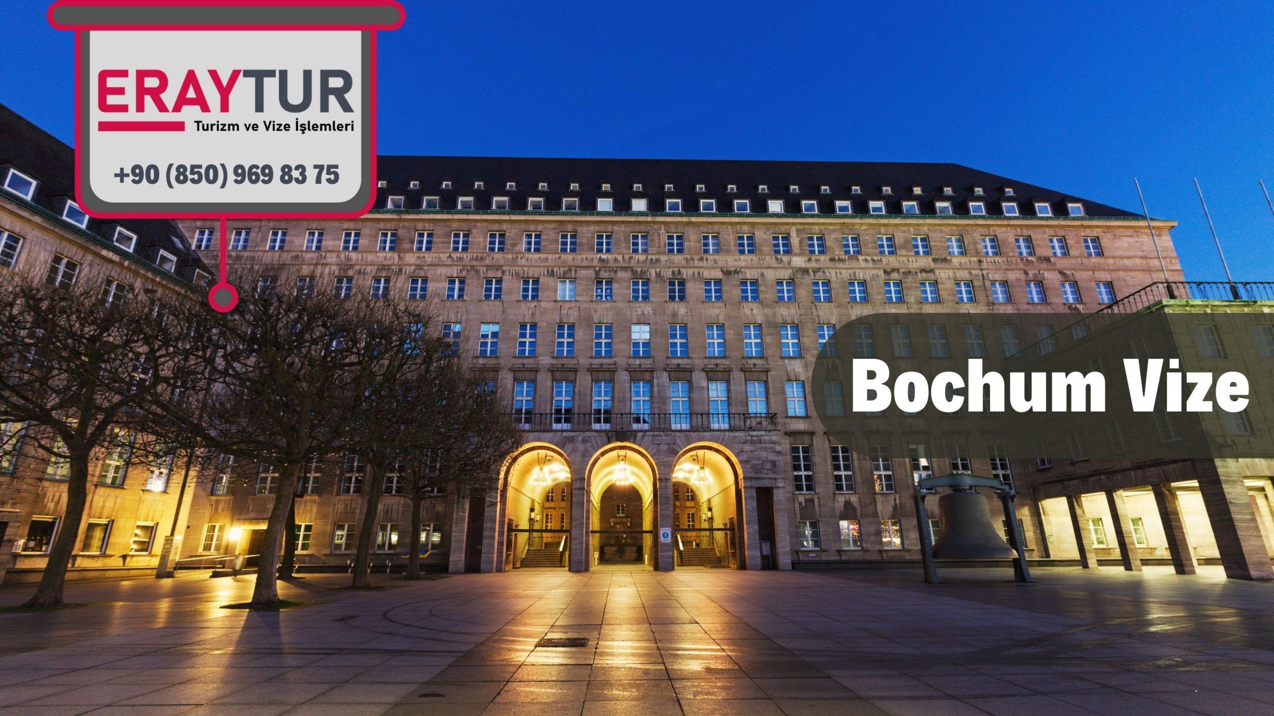 Almanya Bochum Vize Başvurusu
