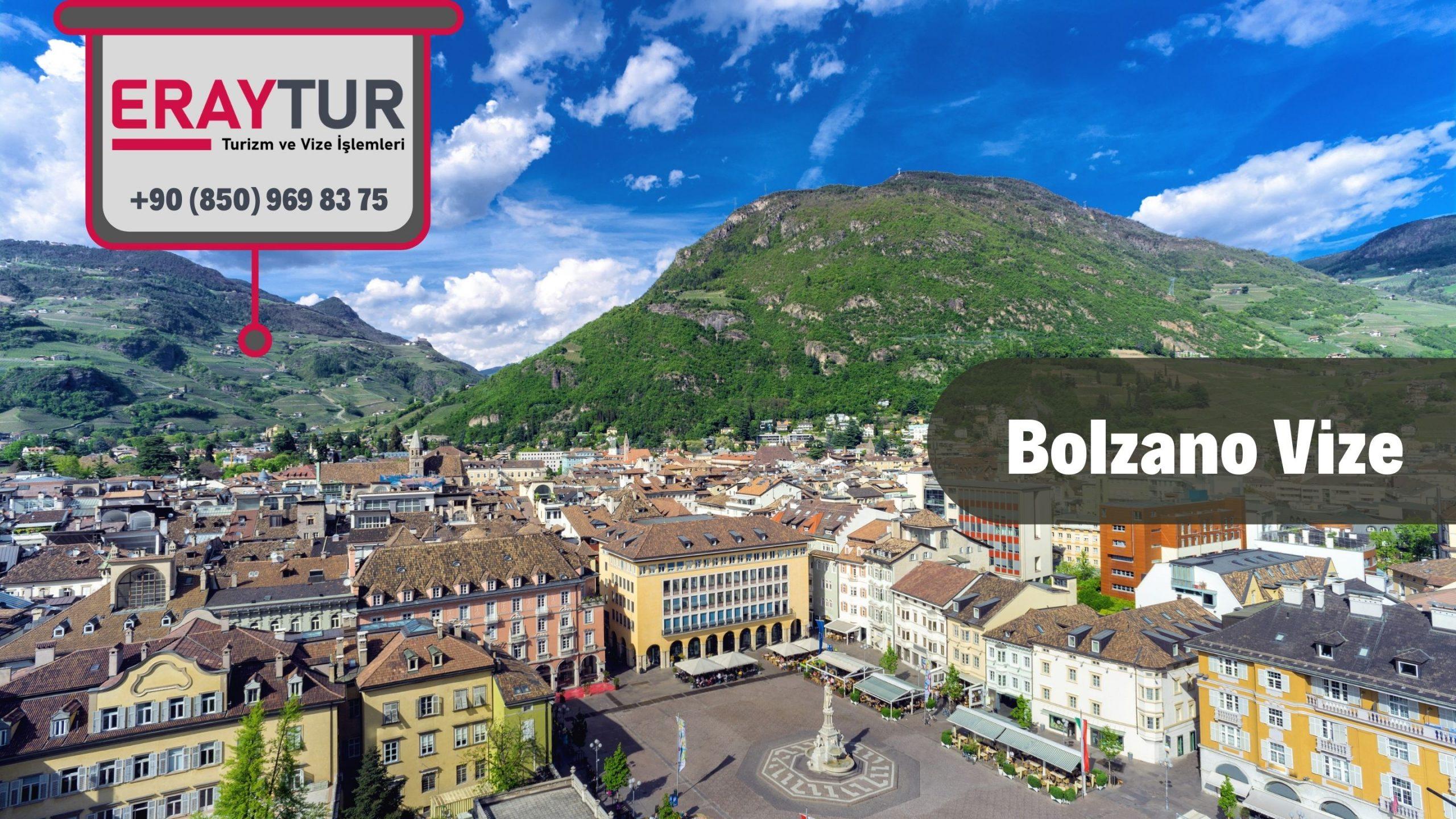 İtalya Bolzano Vize Başvurusu