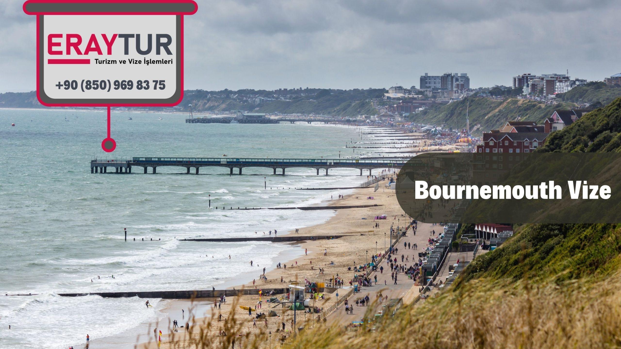 İngiltere Bournemouth Vize Başvurusu