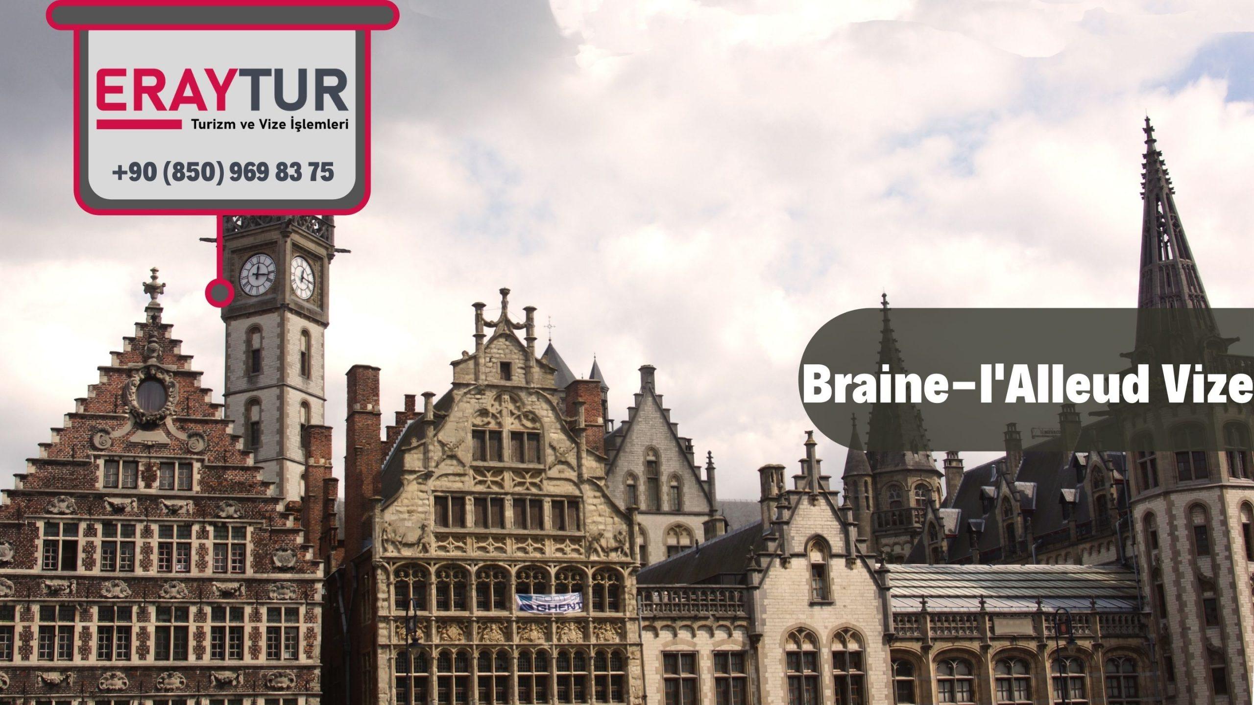 Belçika Braine-l'Alleud VizeBaşvurusu