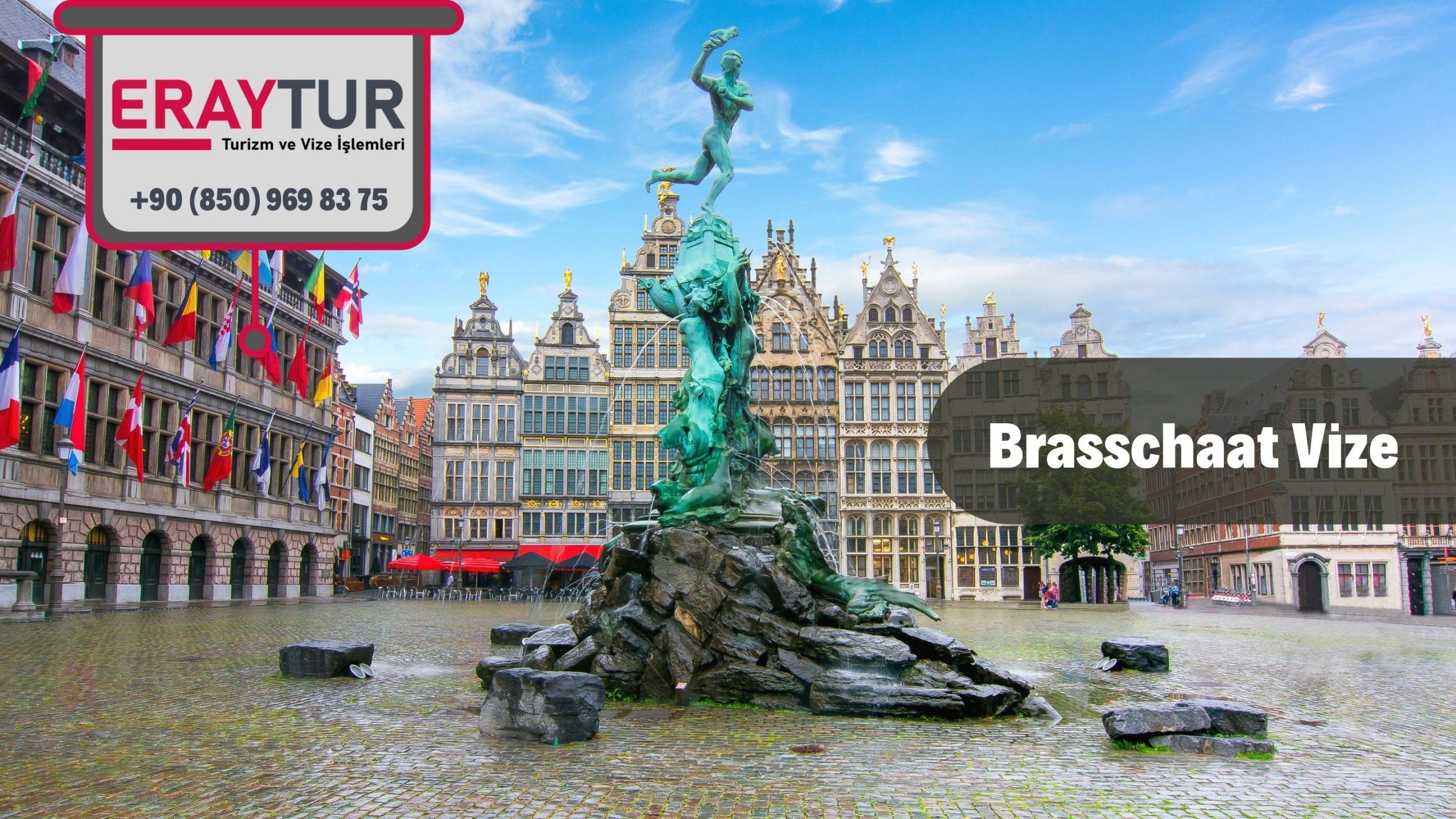 Belçika Brasschaat Vize Başvurusu