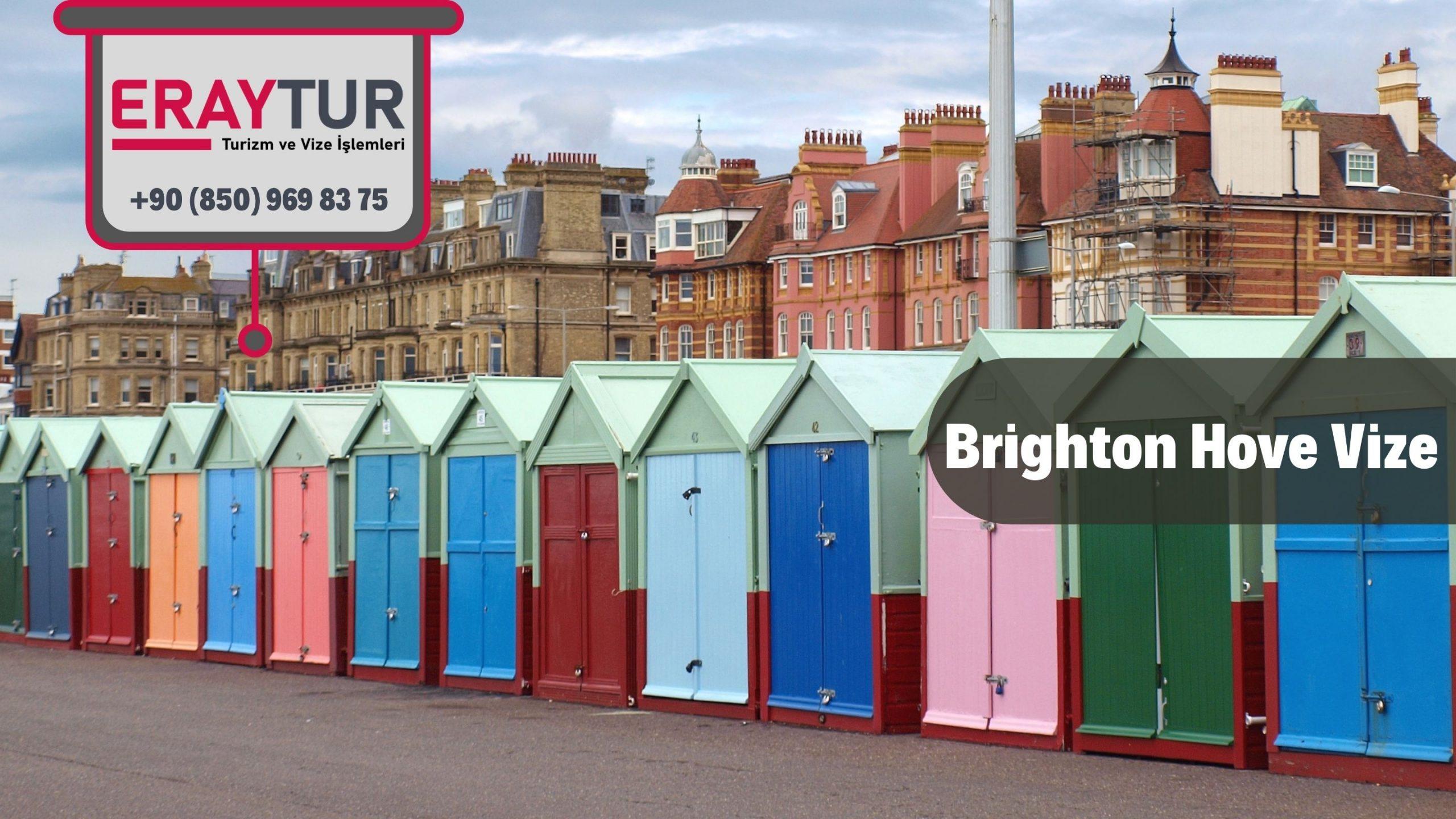 İngiltere Brighton Hove Vize Başvurusuİngiltere Brighton Hove Vize Başvurusu