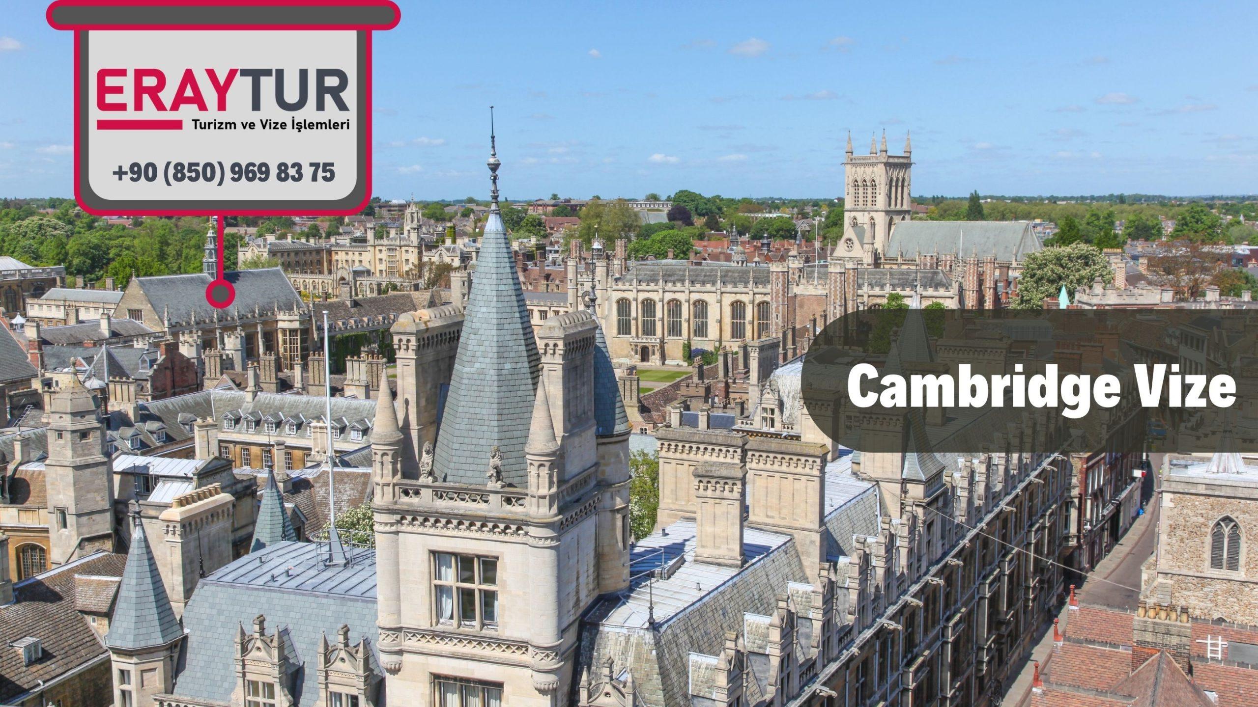 İngiltere Cambridge Vize Başvurusu