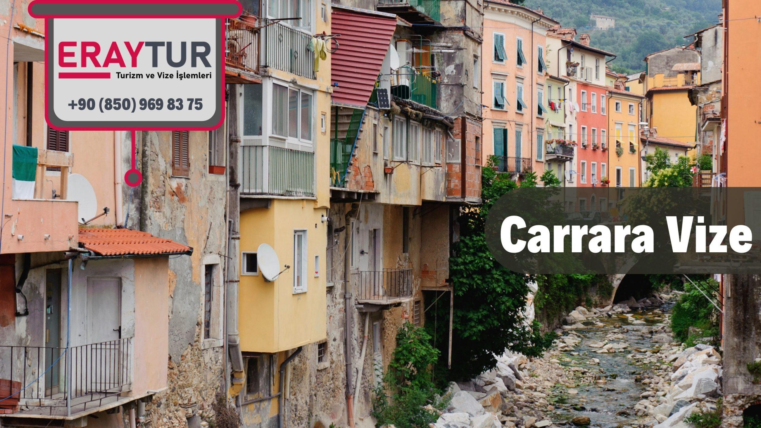 İtalya Carrara Vize Başvurusu