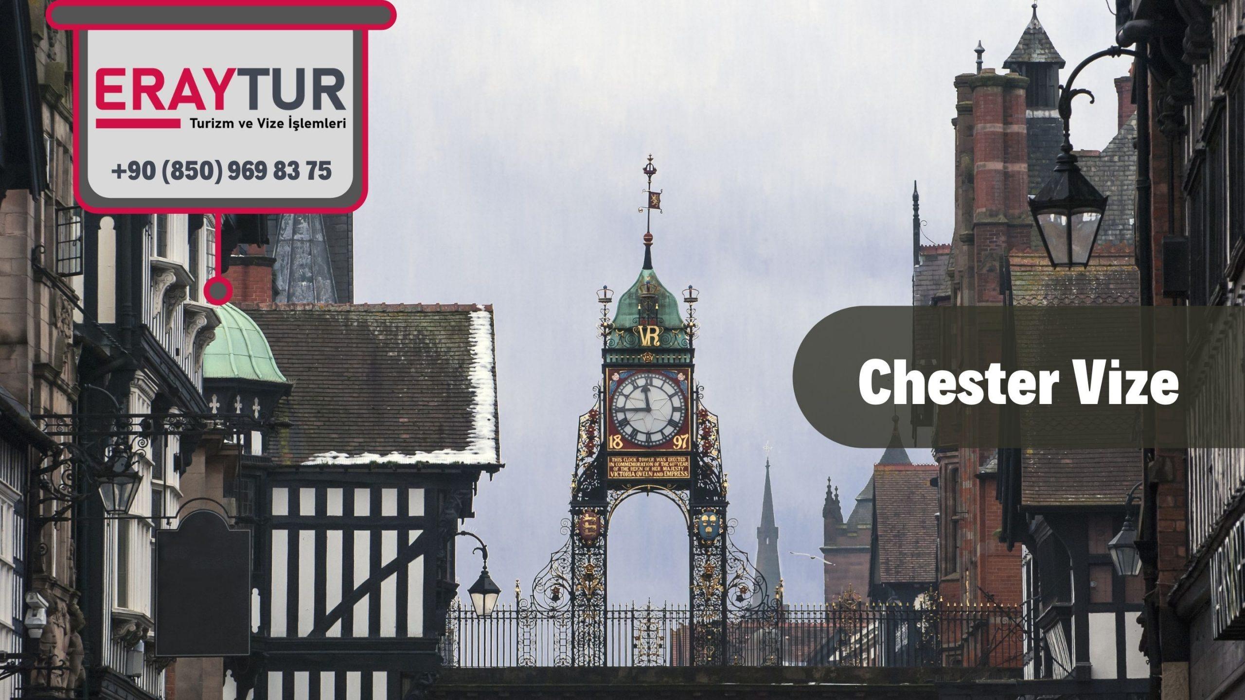 İngiltere Chester Vize Başvurusu