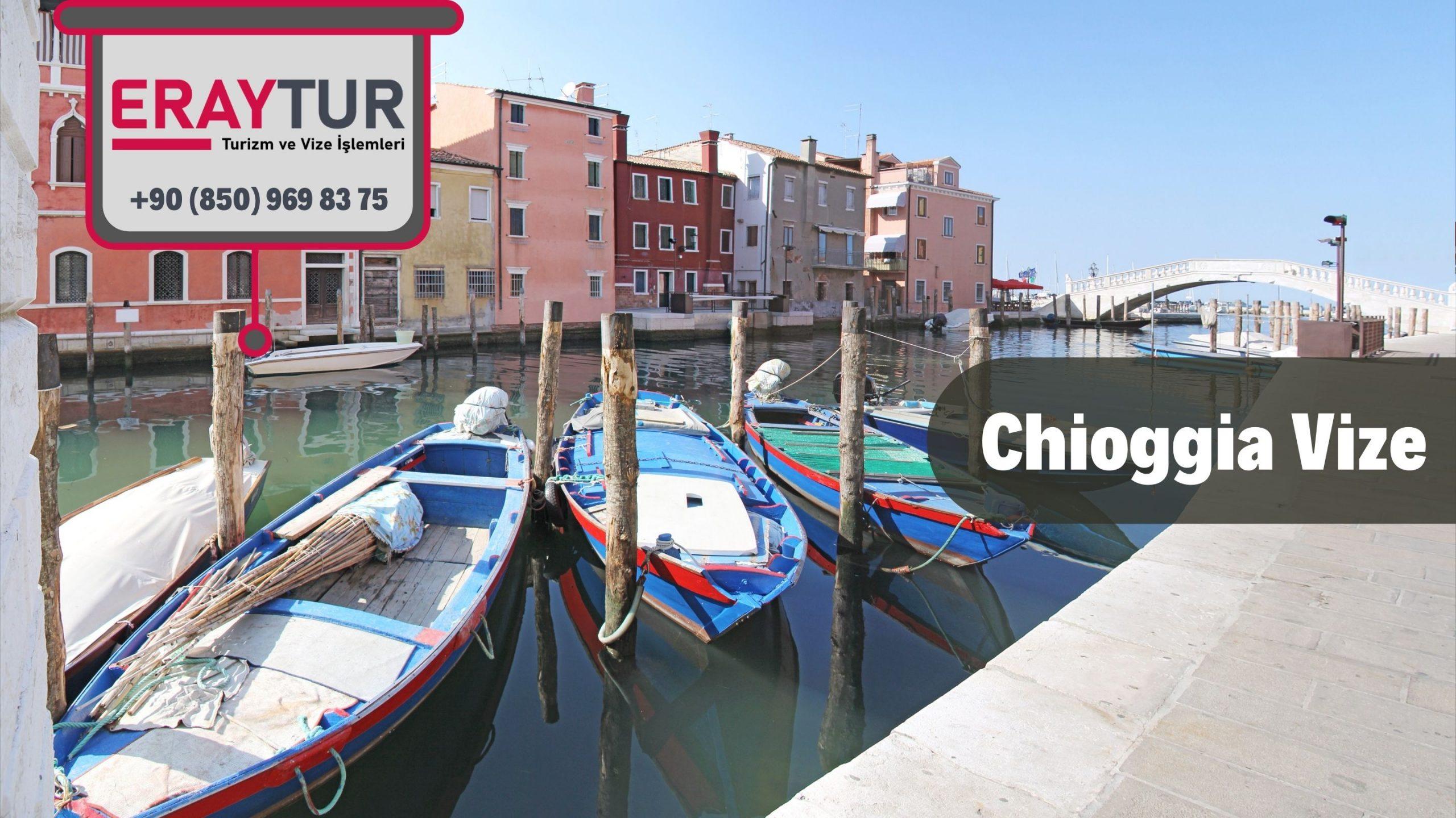 İtalya Chioggia Vize Başvurusu