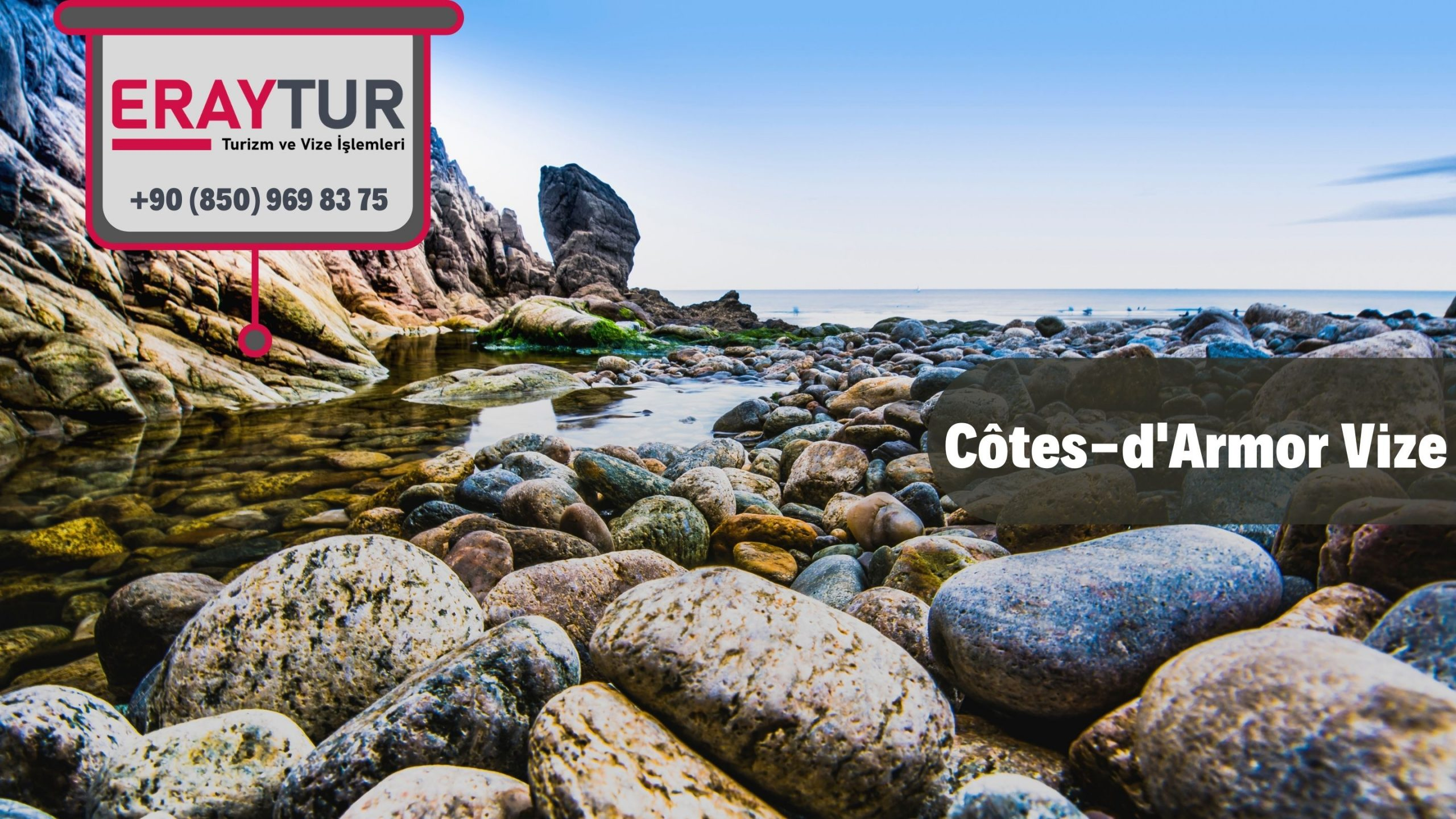 Fransa Cotes- d'Armor Vize Başvurusu