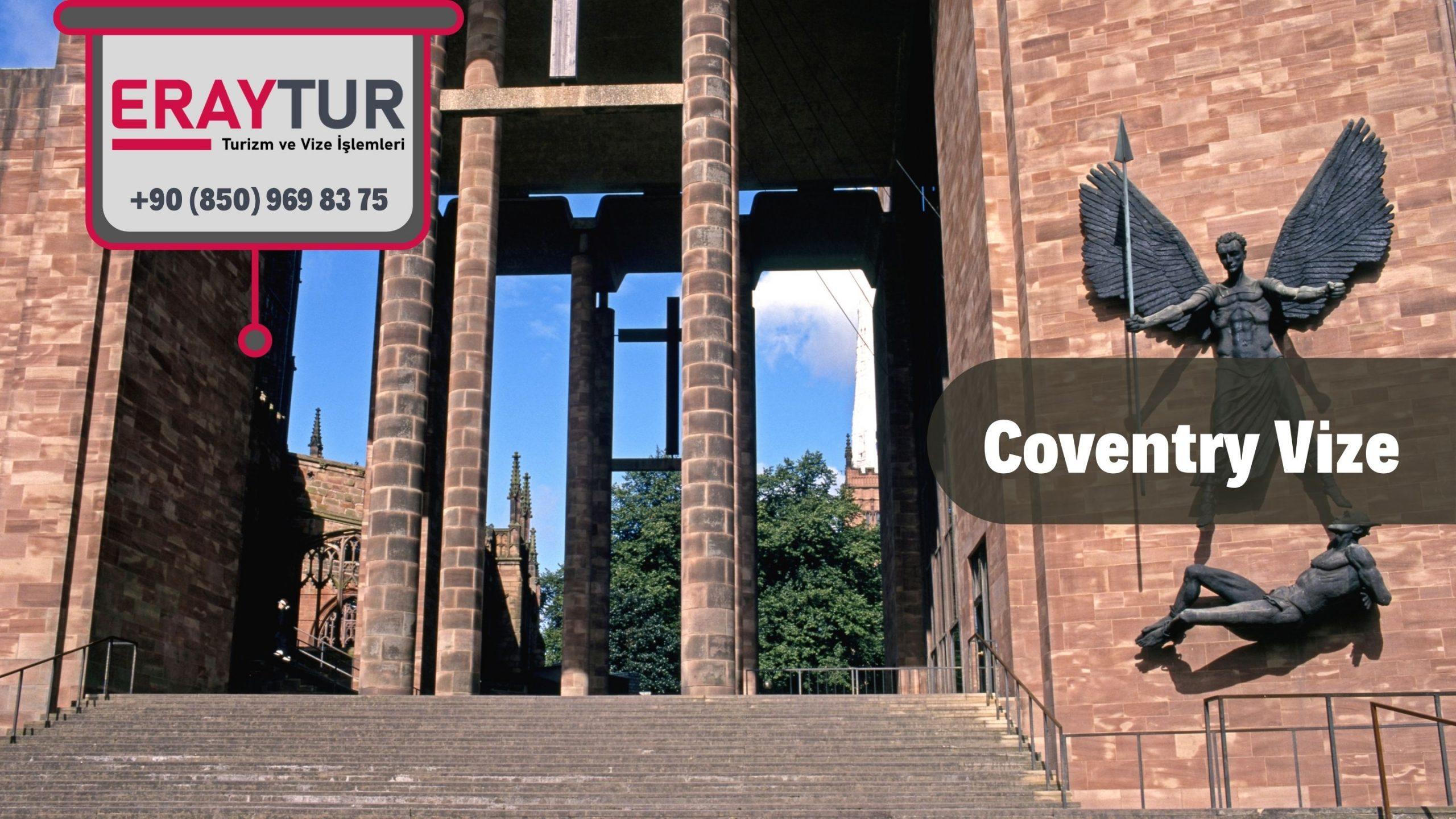 İngiltere Coventry Vize Başvurusu