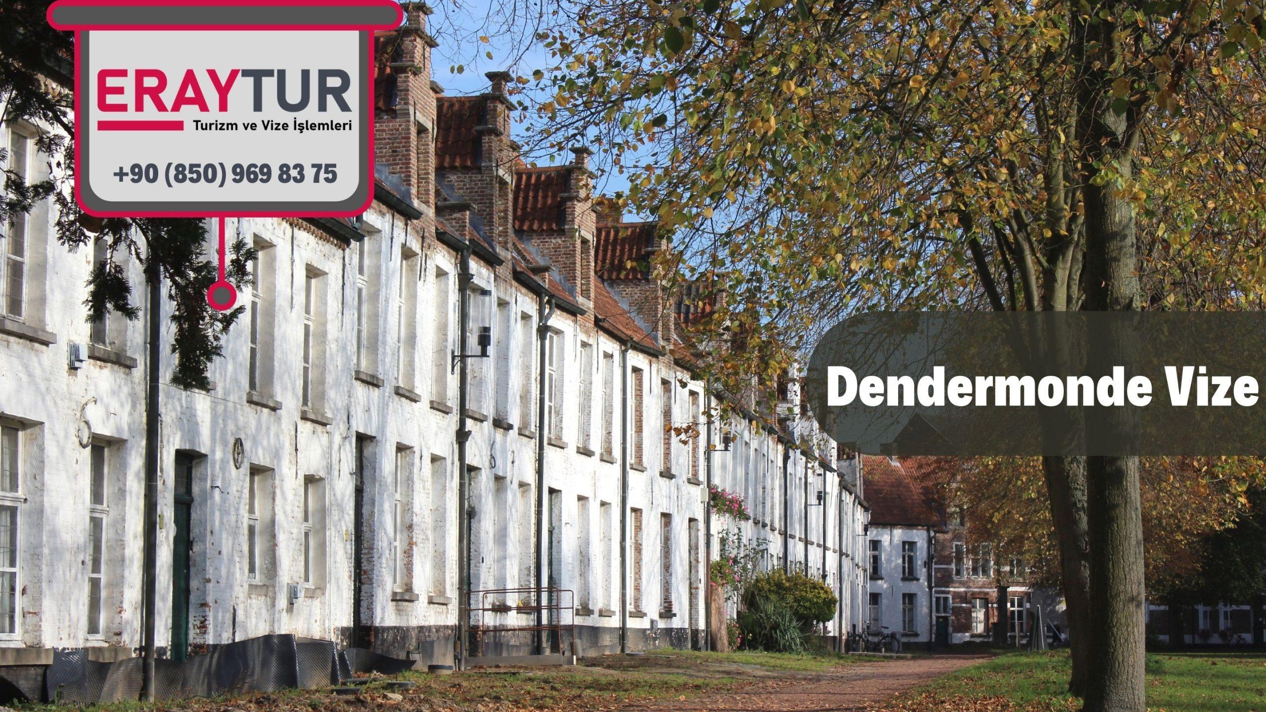 Belçika Dendermonde Vize Başvurusu