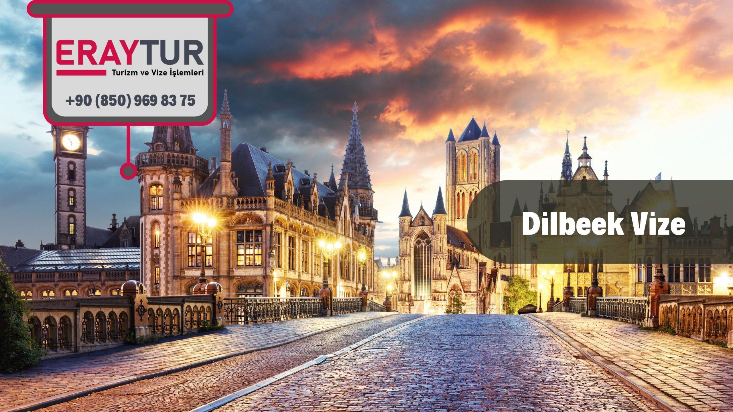 Belçika Dilbeek Vize Başvurusu