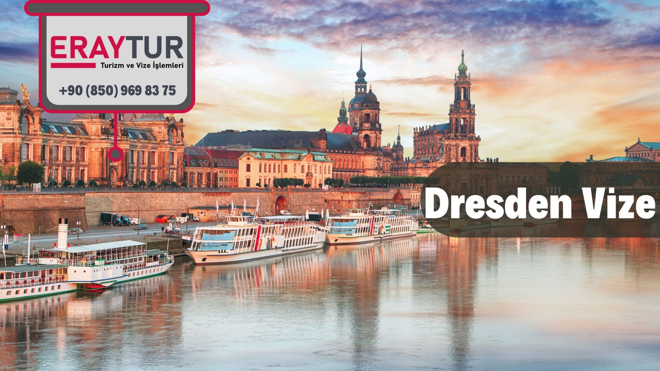 Almanya Dresden Vize Başvurusu