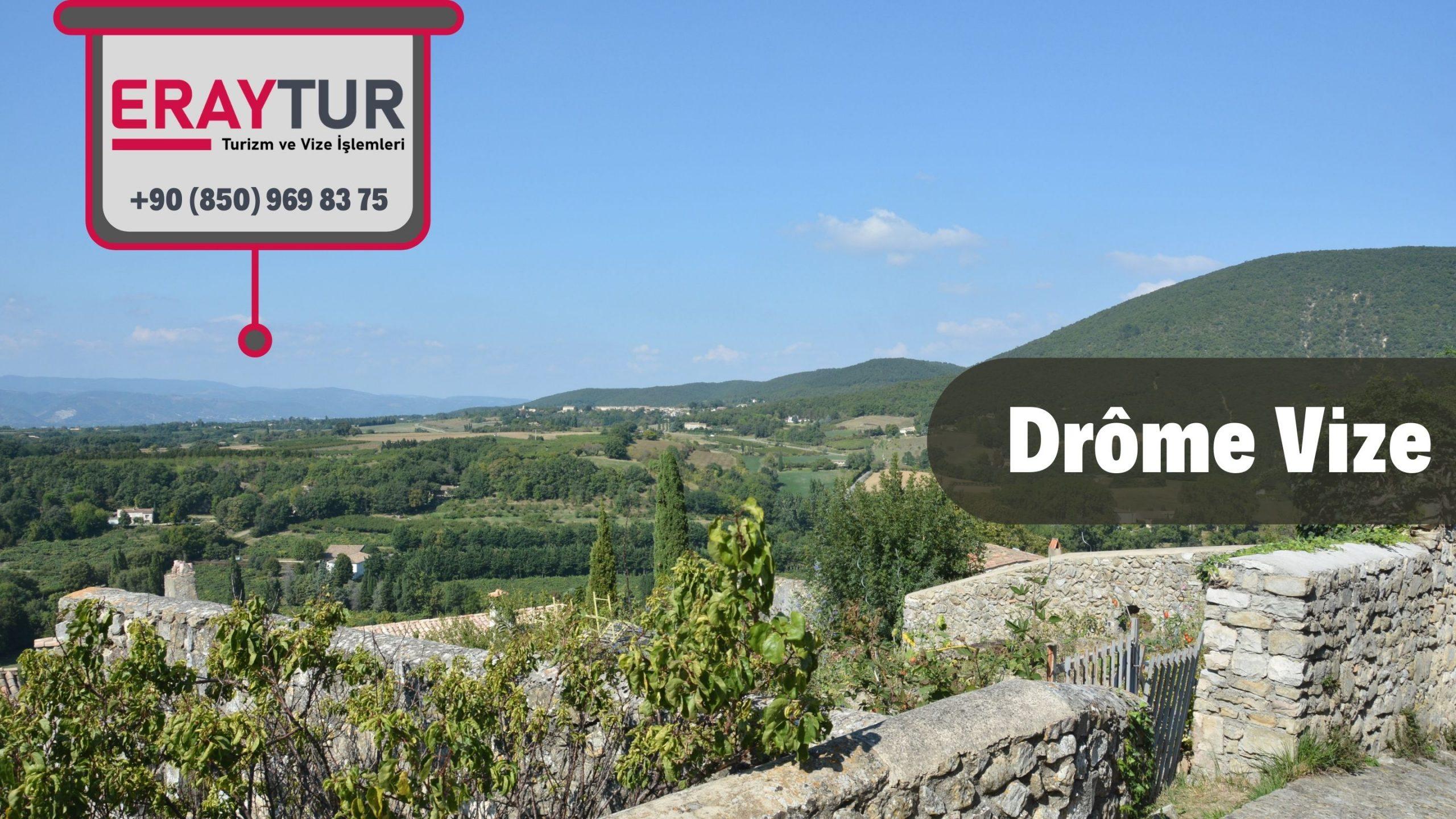 Fransa Drôme Vize Başvurusu