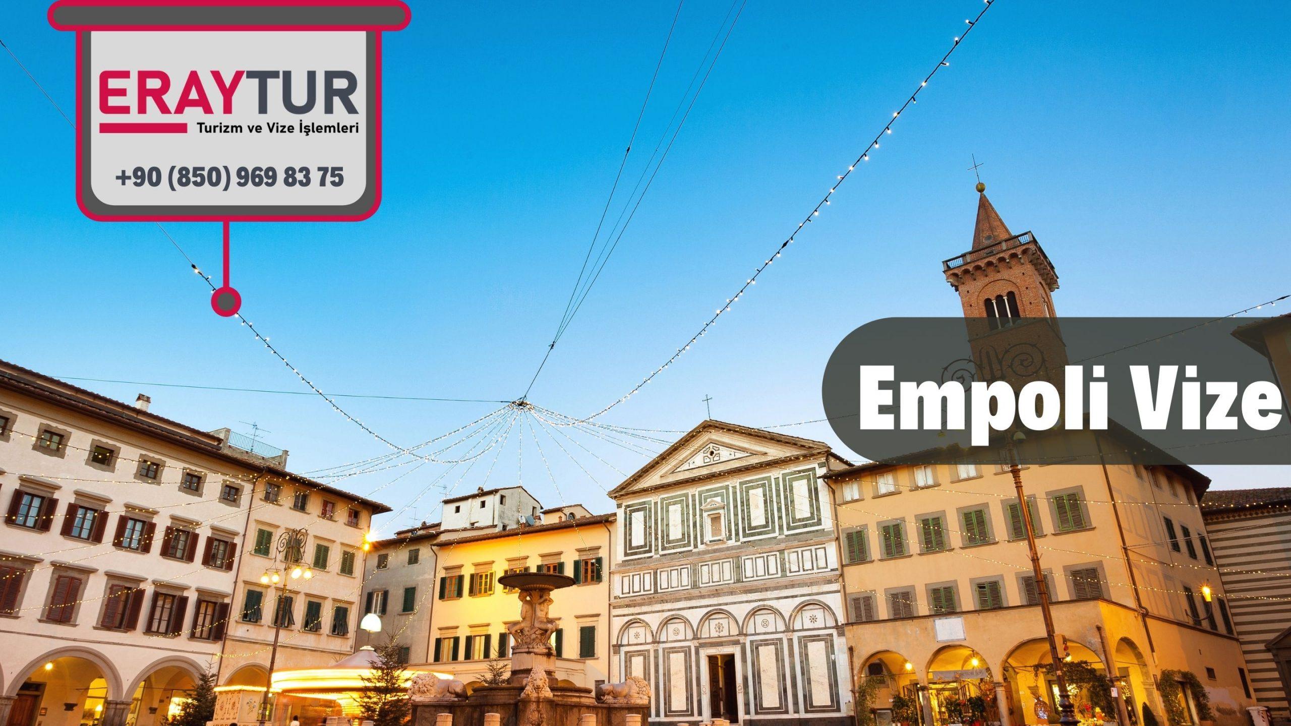 İtalya Empoli Vize Başvurusu
