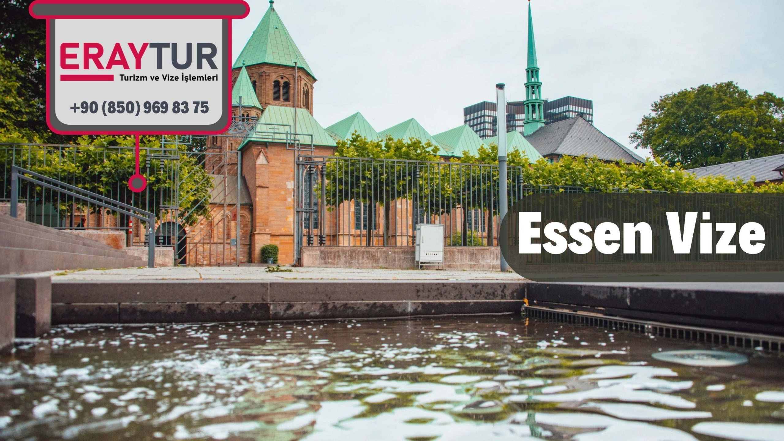 Almanya Essen Vize Başvurusu