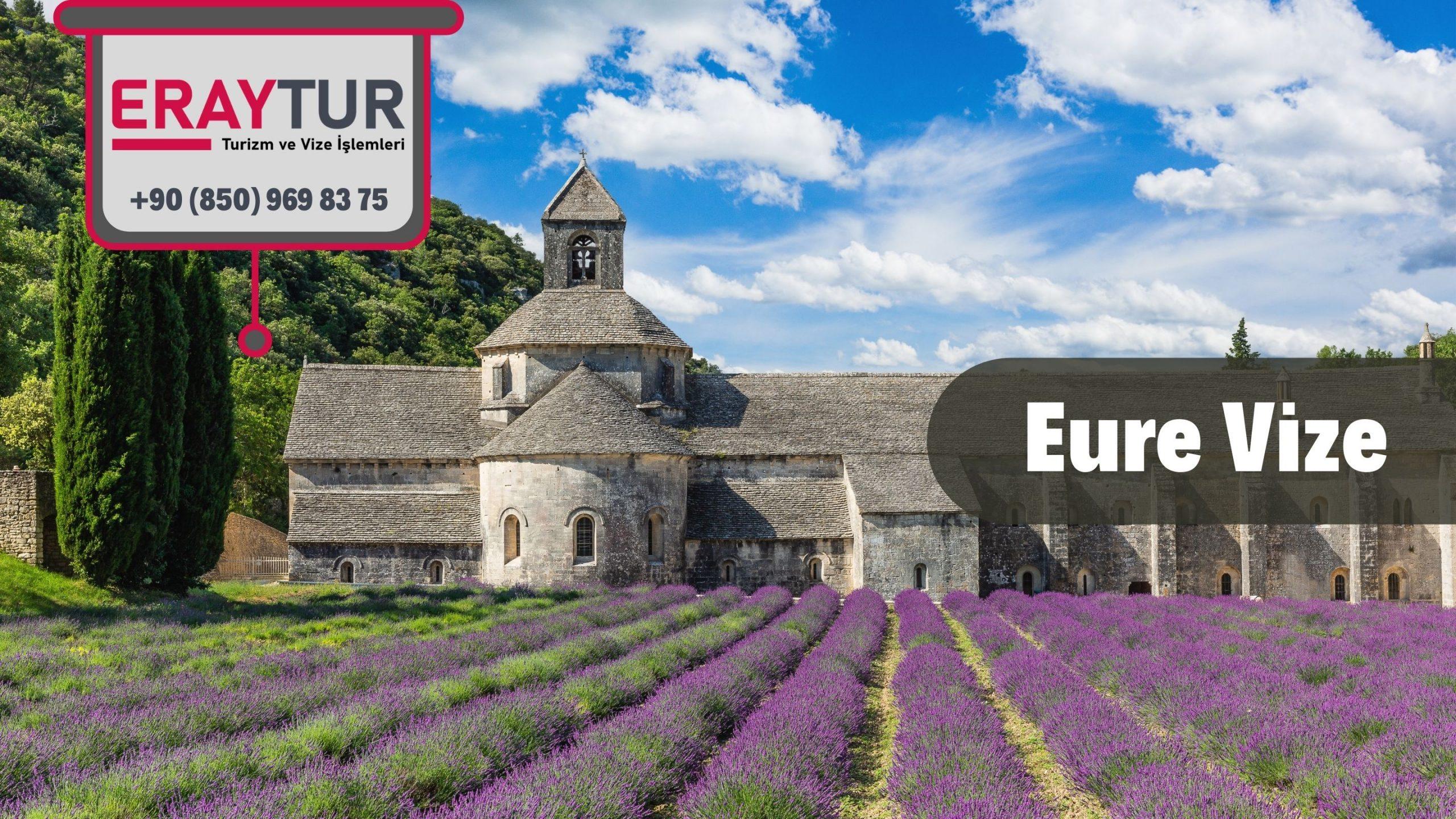 Fransa Eure Vize Başvurusu