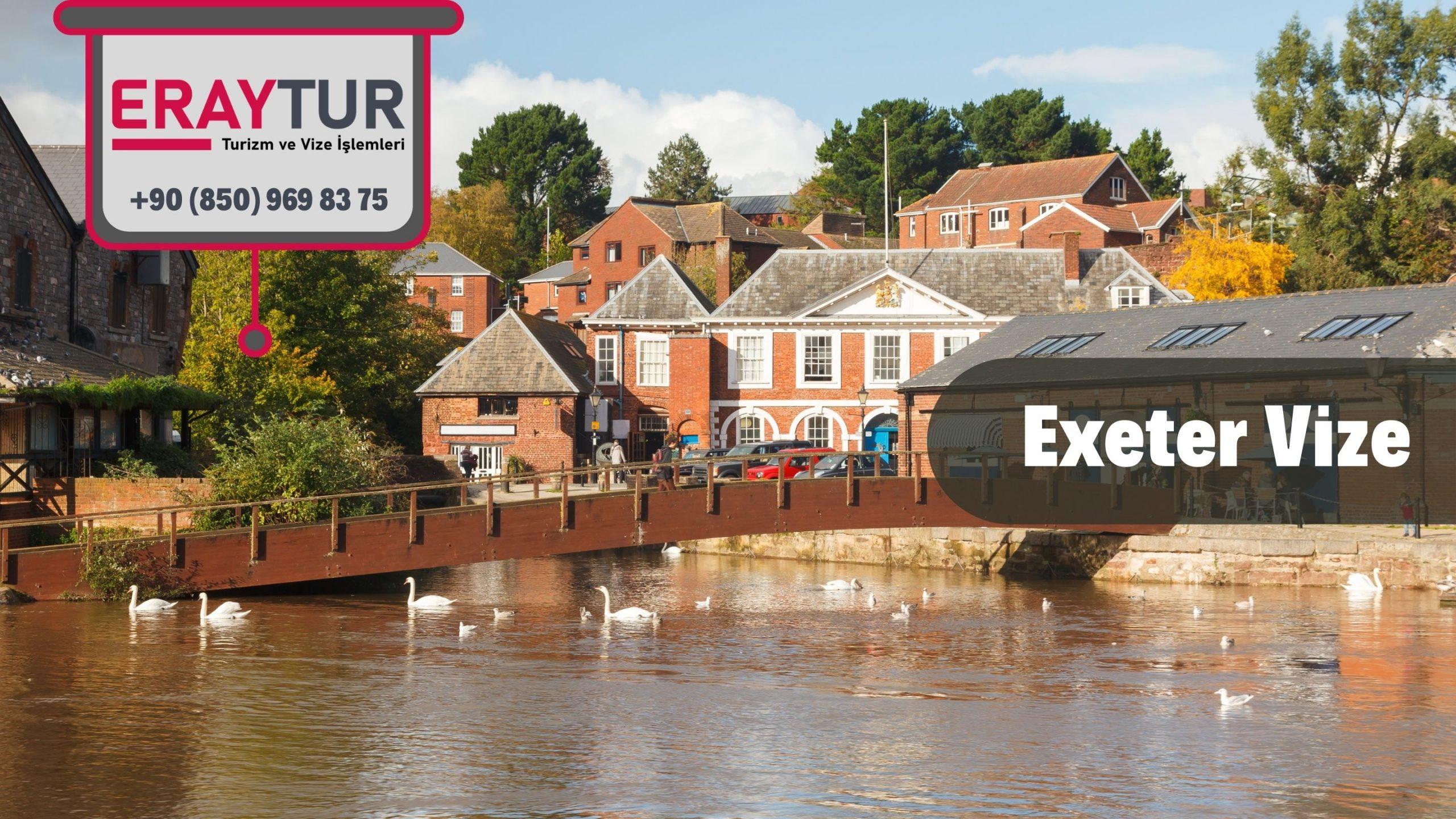 İngiltere Exeter Vize Başvurusu
