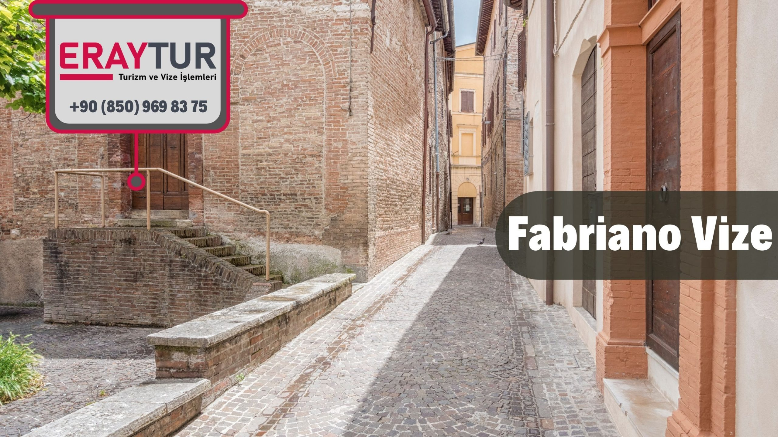 İtalya Fabriano Vize Başvurusu