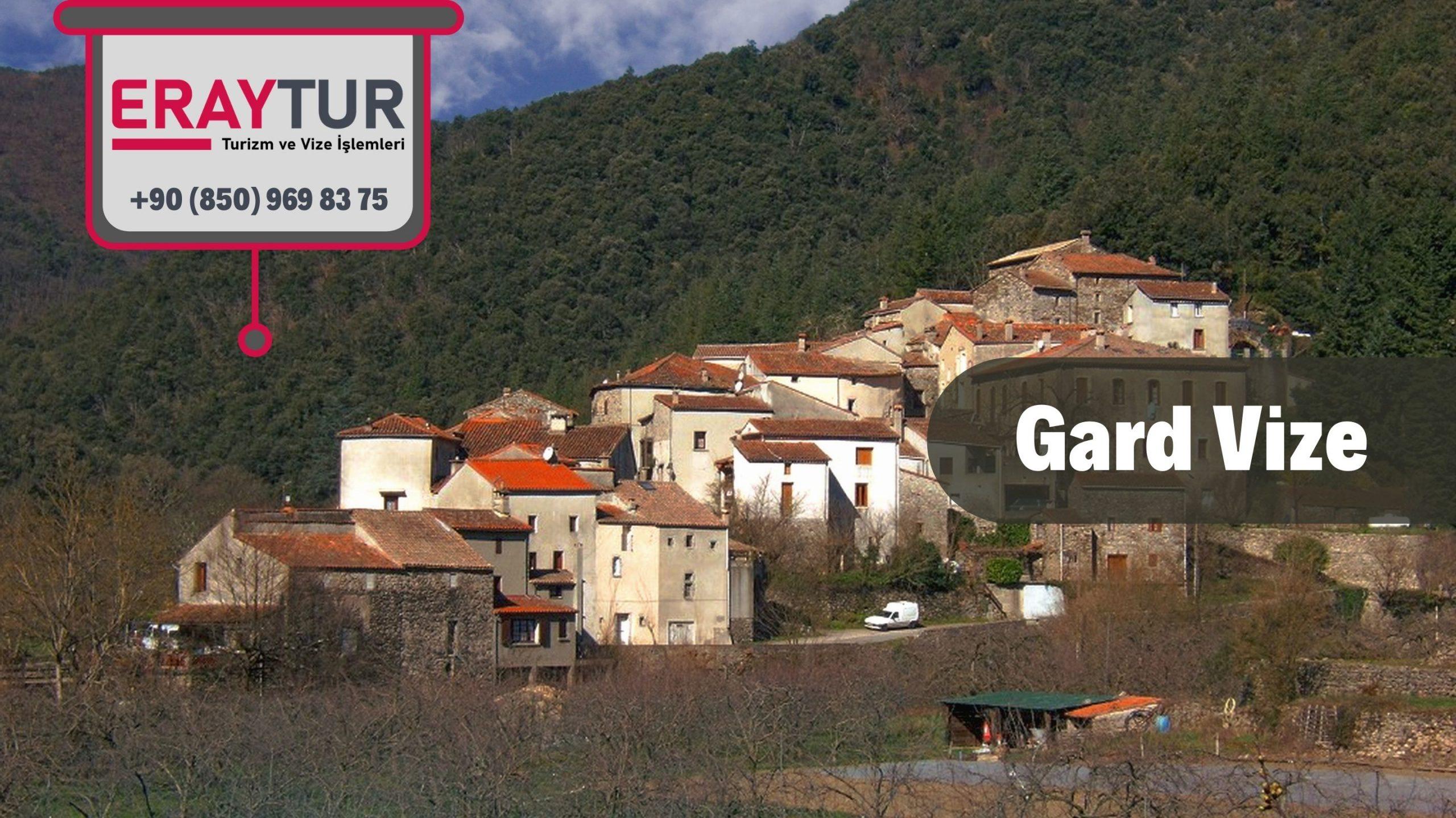 Fransa Gard Vize Başvurusu