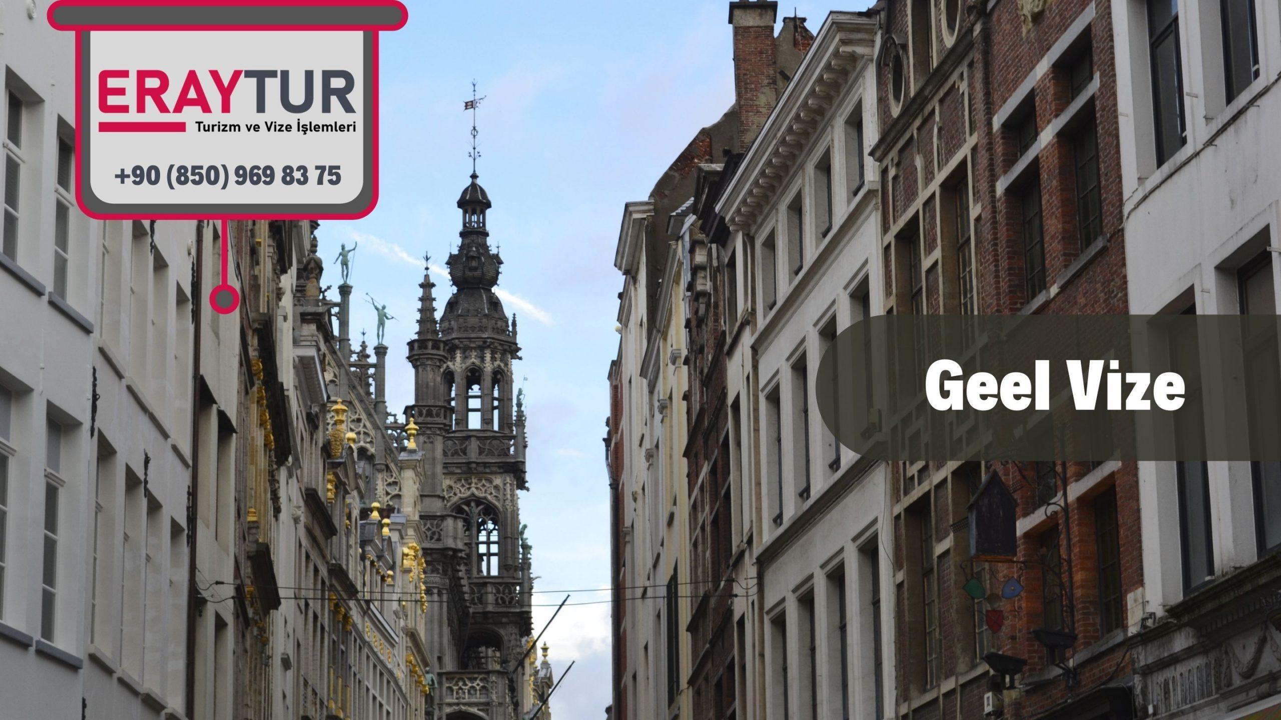 Belçika Geel Vize Başvurusu