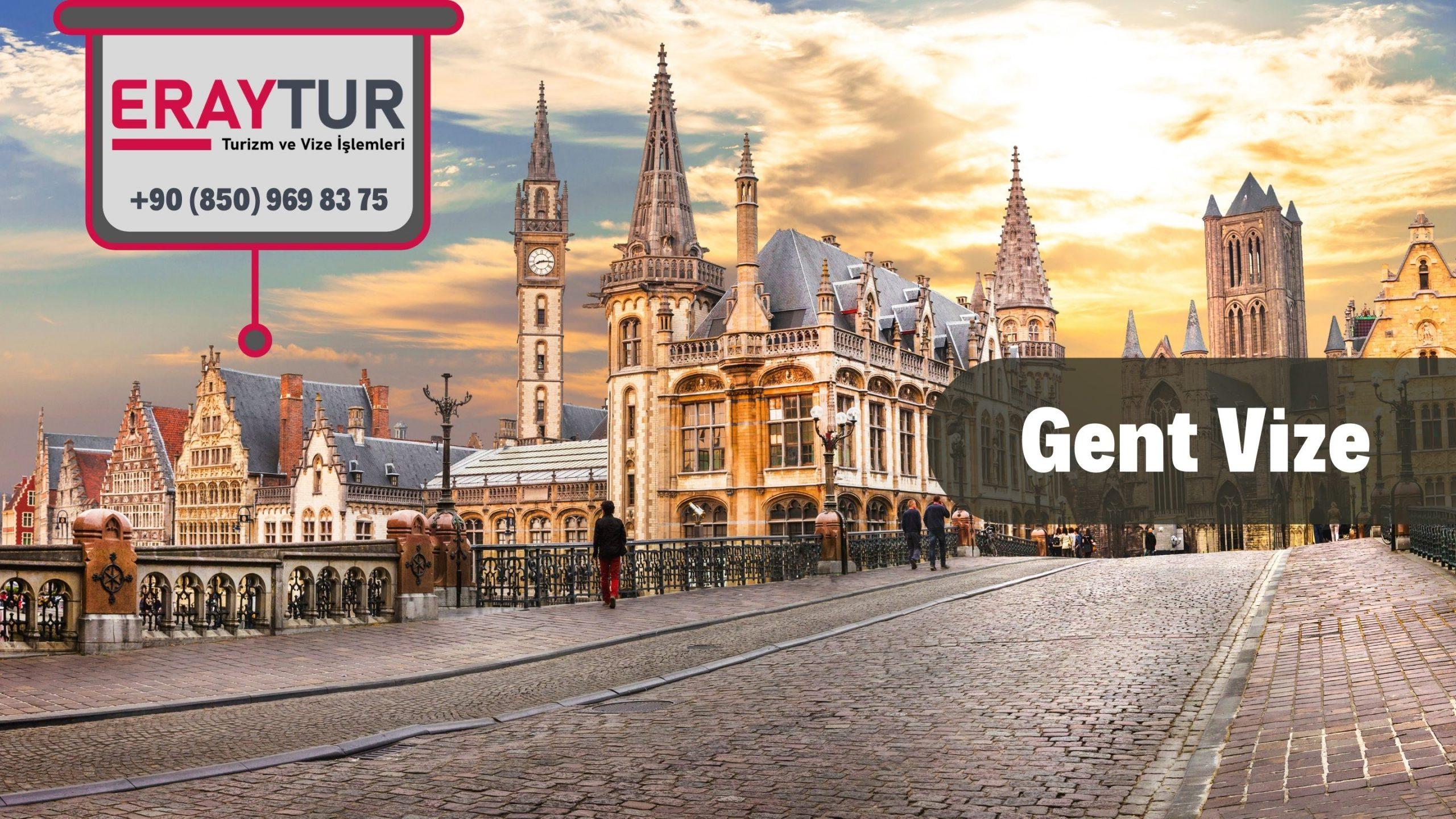 Belçika Gent Vize Başvurusu
