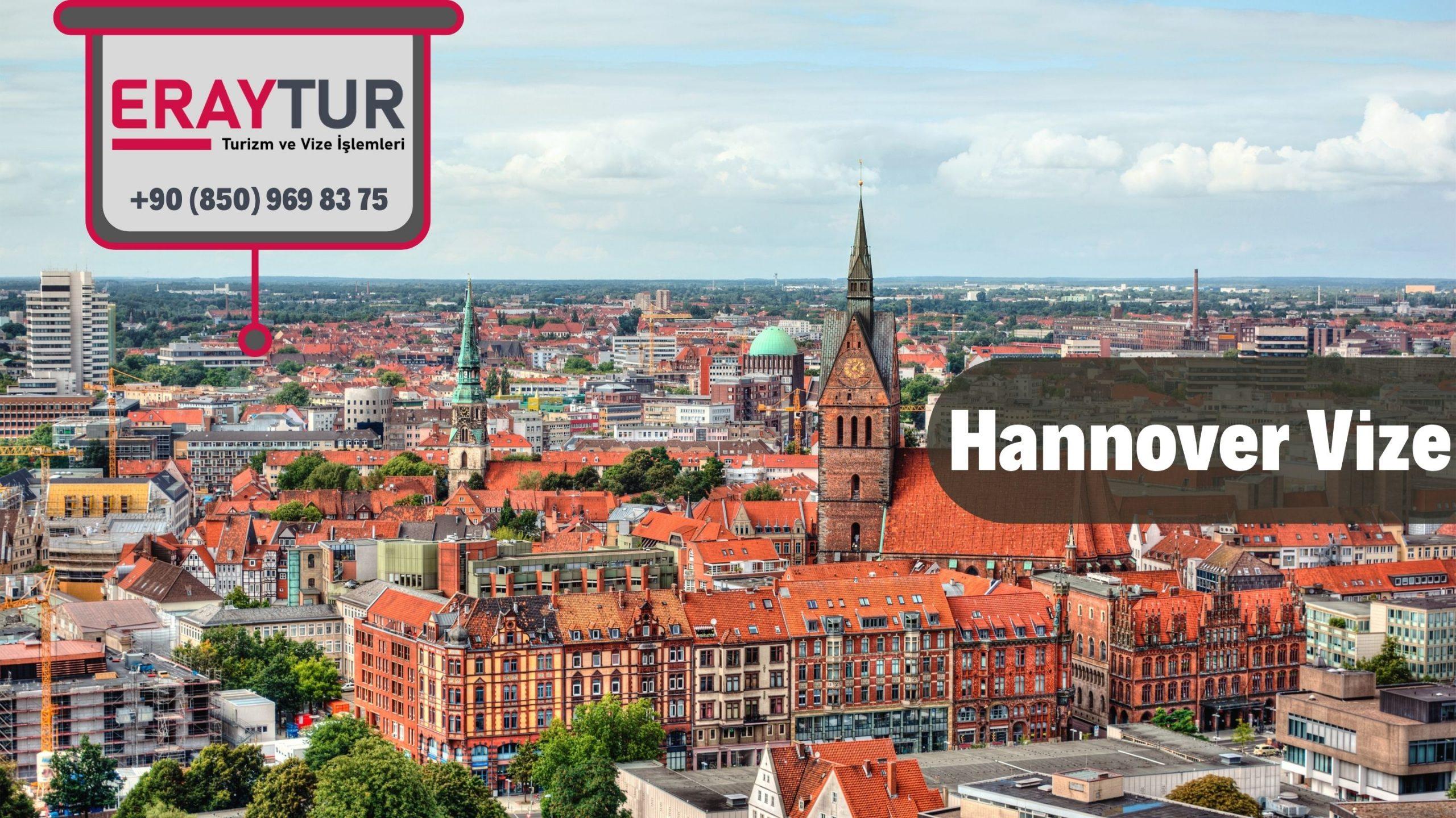 Almanya Hannover Vize Başvurusu
