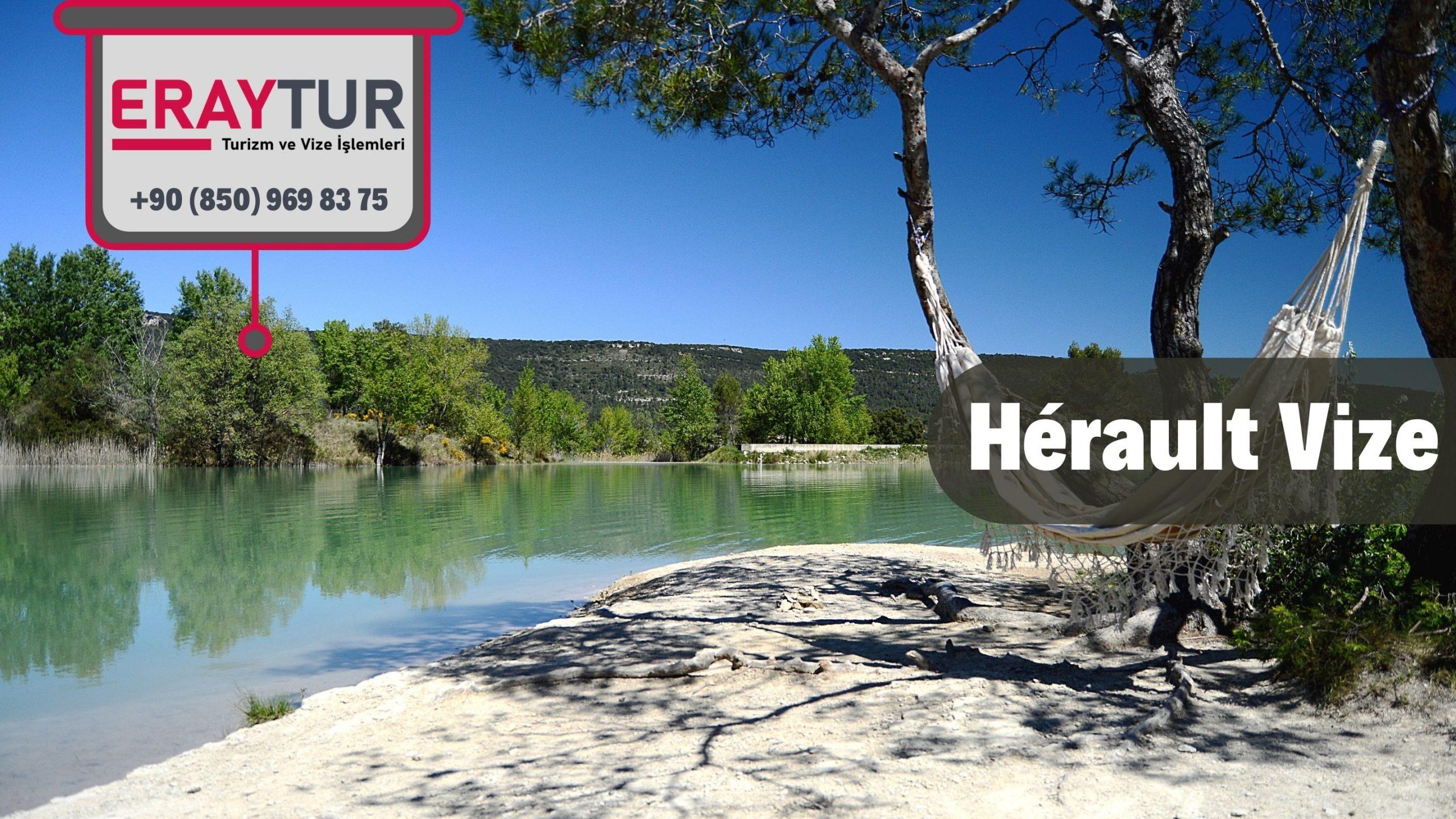 Fransa Hérault Vize Başvurusu