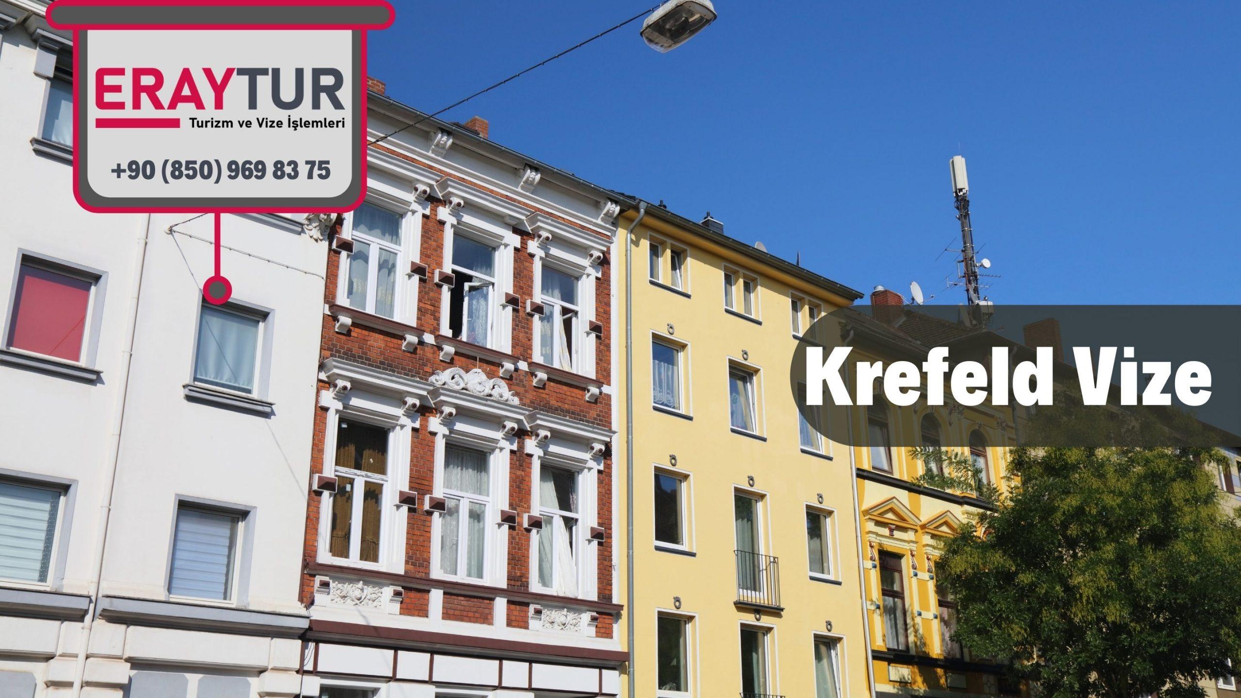 Almanya Krefeld Vize Başvurusu