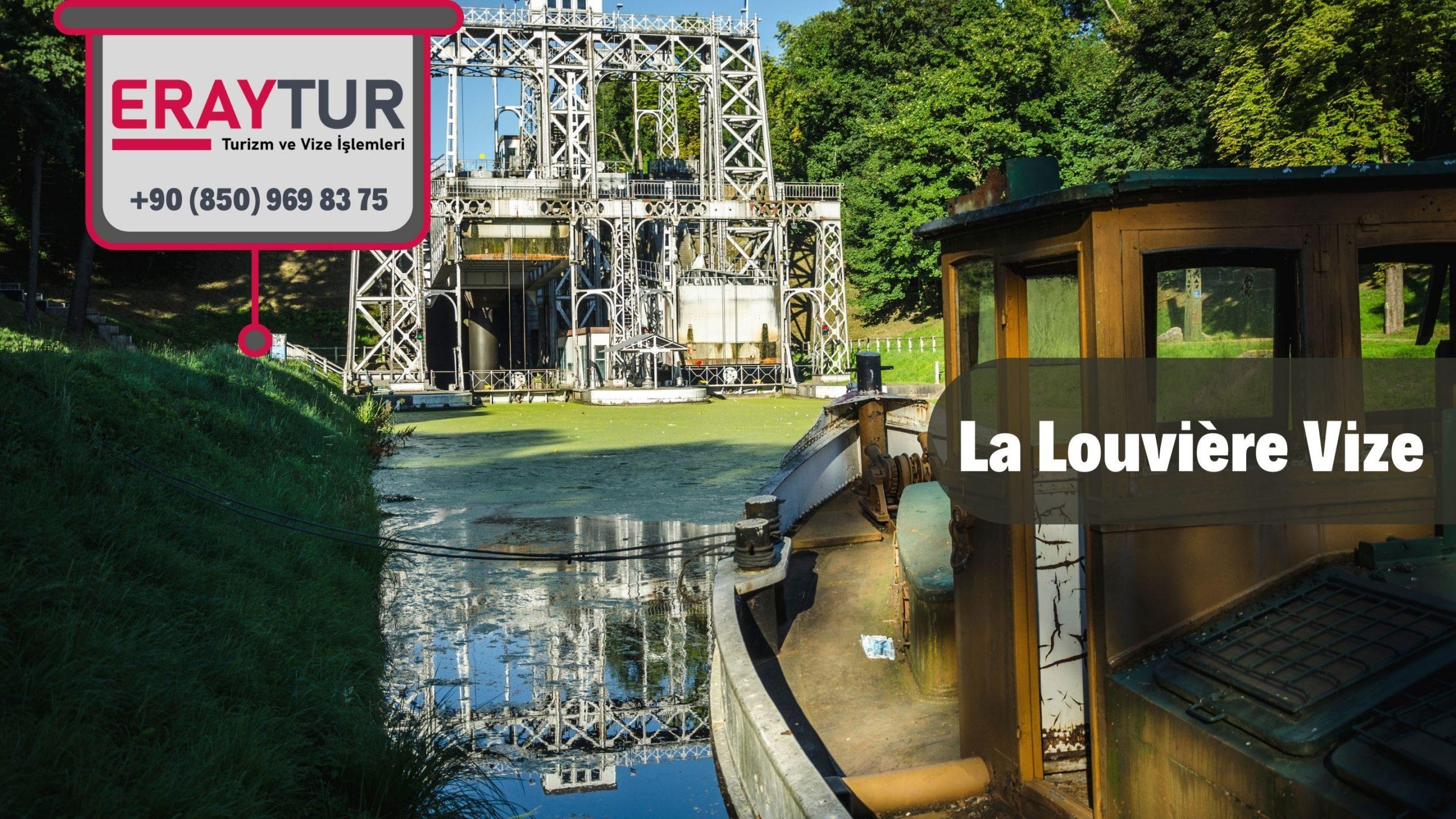 Belçika La Louvière Vize Başvurusu