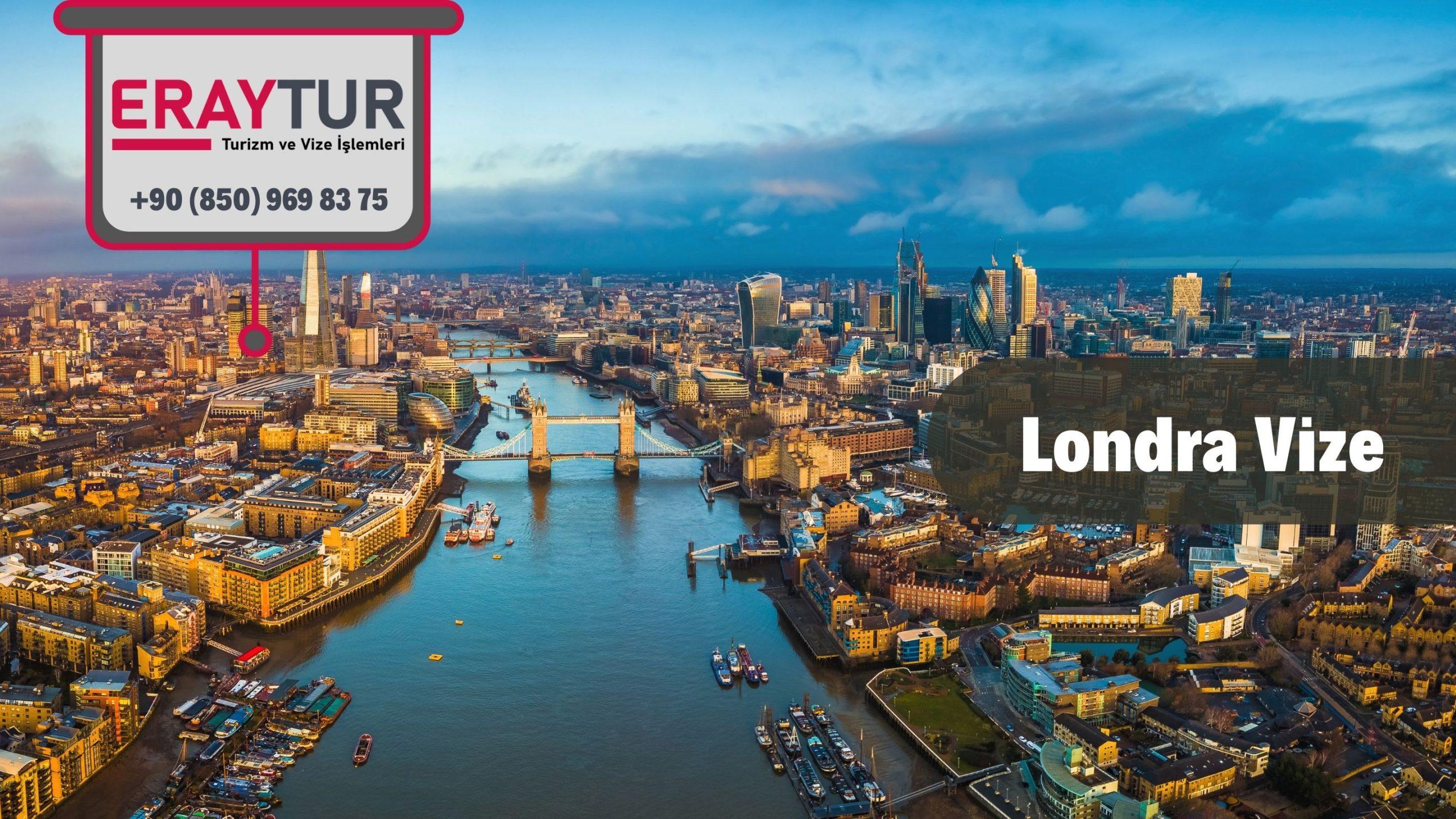 İngiltere Londra Vize Başvurusu