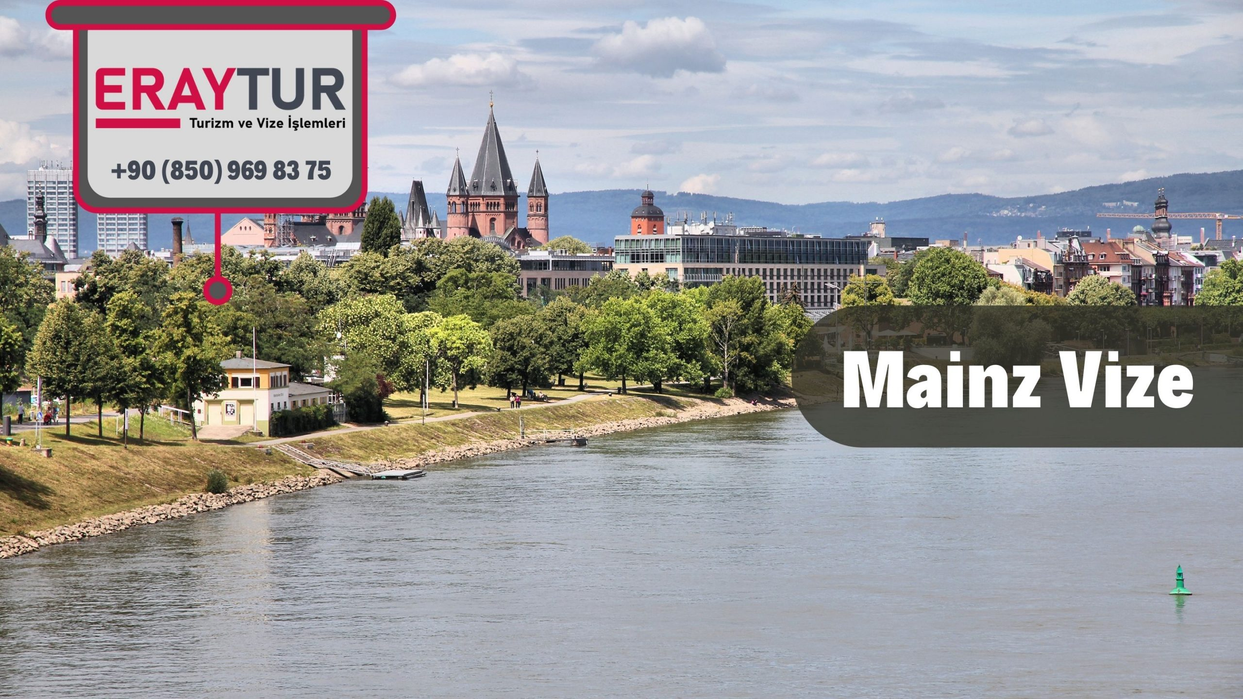 Almanya Mainz Vize Başvurusu