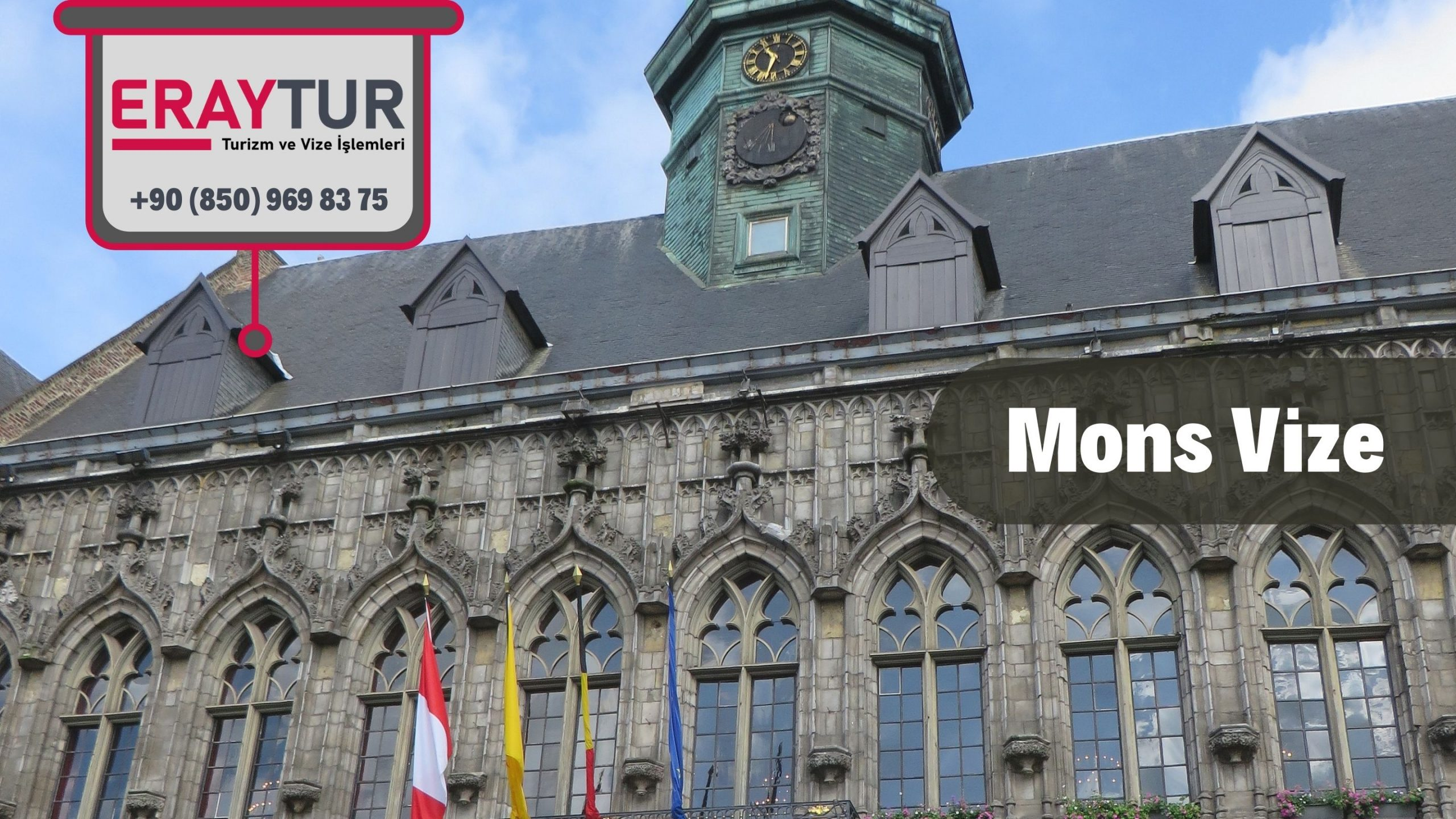 Belçika Mons Vize Başvurusu