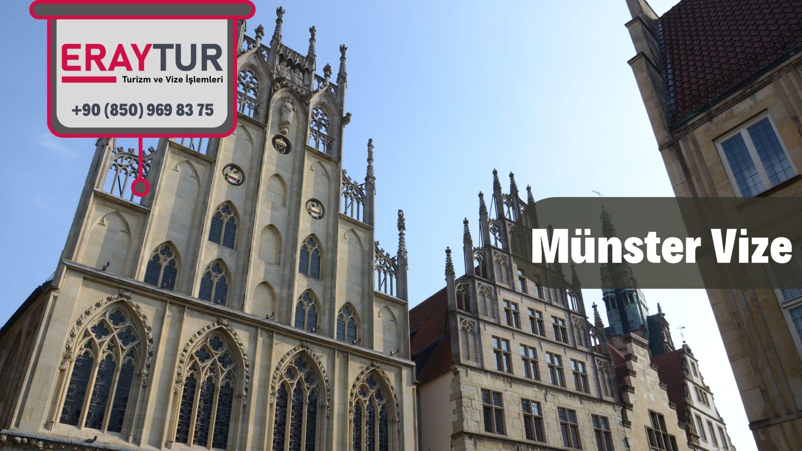Almanya Münster Vize Başvurusu