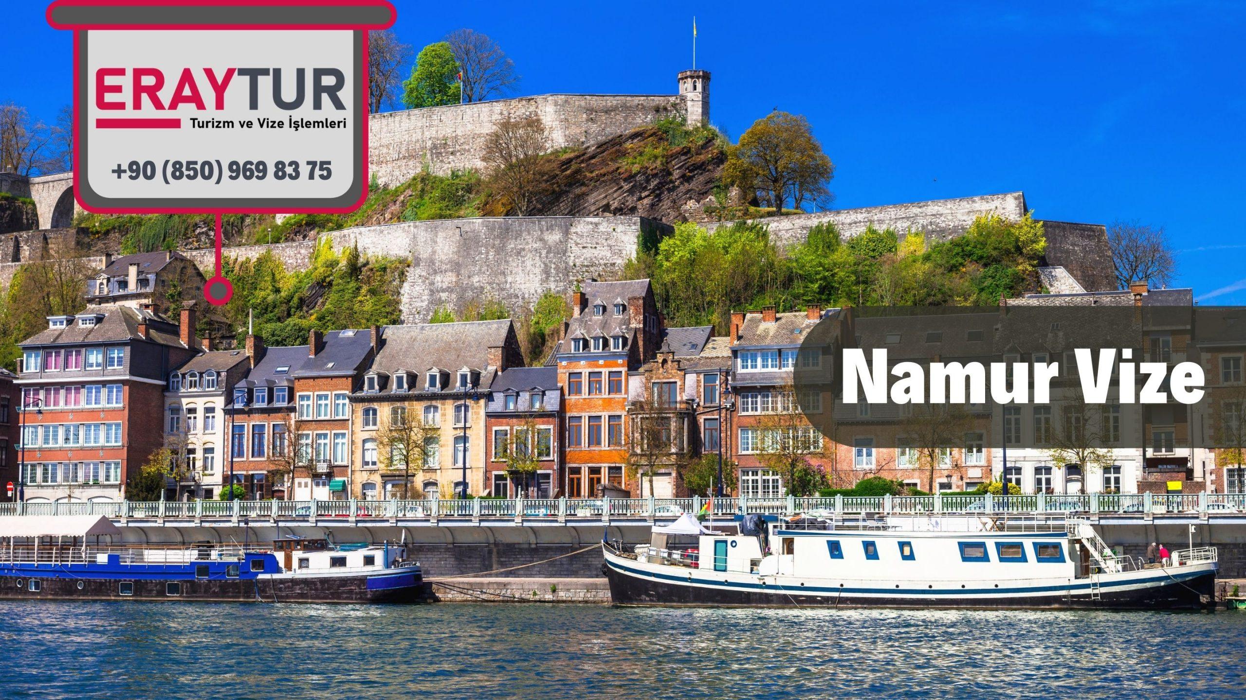 Belçika Namur Vize Başvurusu